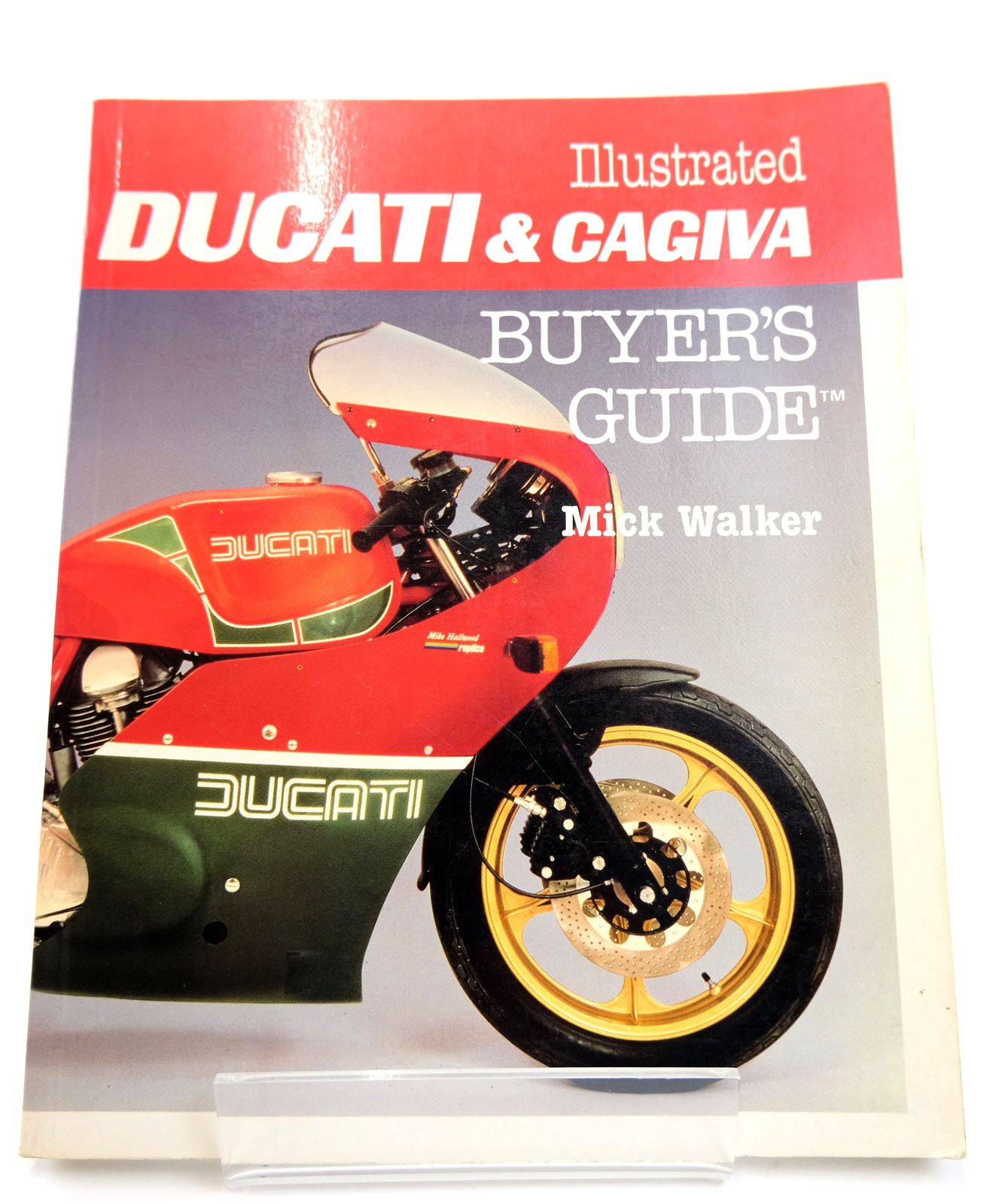 Photo of ILLUSTRATED DUCATI & CAGIVA BUYER'S GUIDE- Stock Number: 1818712