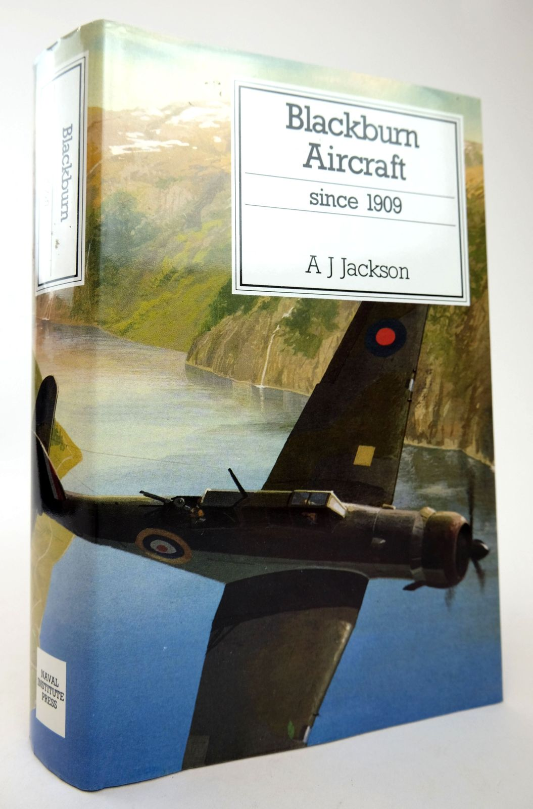 Photo of BLACKBURN AIRCRAFT SINCE 1909 written by Jackson, A.J. published by Naval Institute Press (STOCK CODE: 1818734)  for sale by Stella & Rose's Books