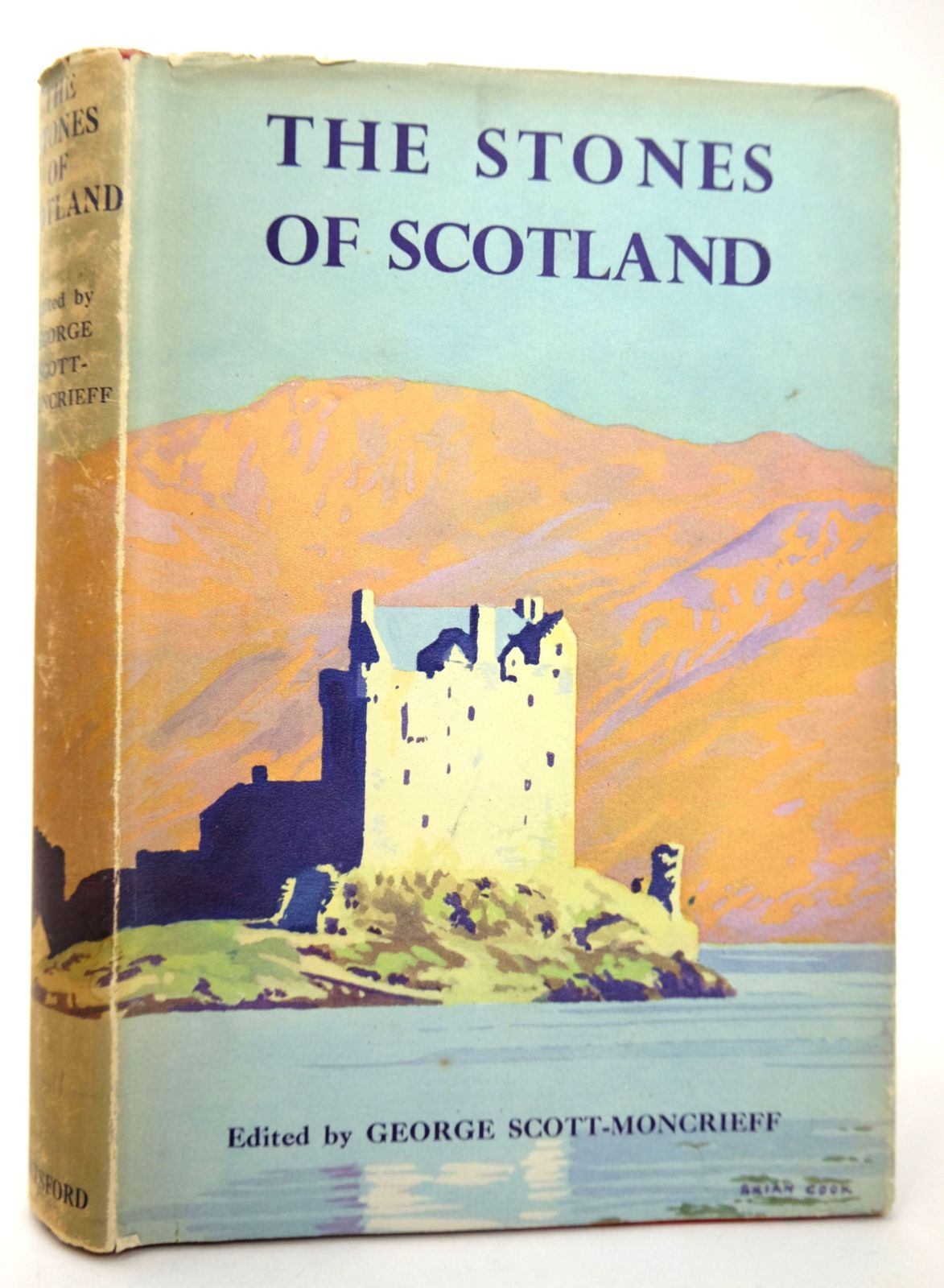 Photo of THE STONES OF SCOTLAND written by Scott-Moncrieff, George published by B.T. Batsford Ltd. (STOCK CODE: 1818741)  for sale by Stella & Rose's Books