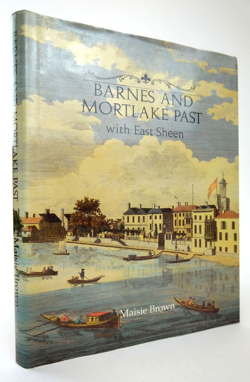 Photo of BARNES AND MORTLAKE PAST WITH EAST SHEEN written by Brown, Maisie published by Historical Publications Ltd. (STOCK CODE: 1818744)  for sale by Stella & Rose's Books