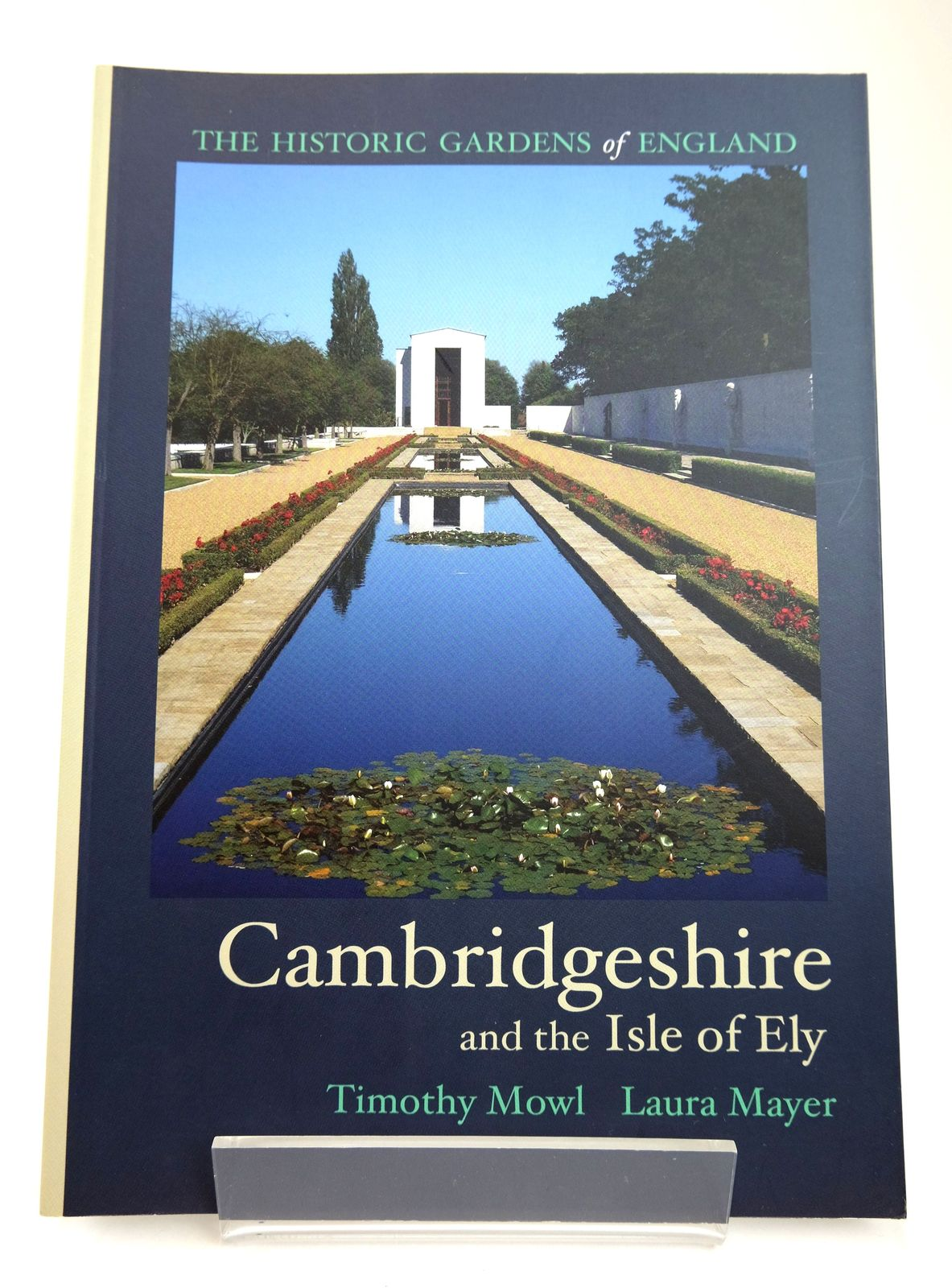 Photo of HISTORIC GARDENS OF CAMBRIDGESHIRE AND THE ISLE OF ELY- Stock Number: 1818749