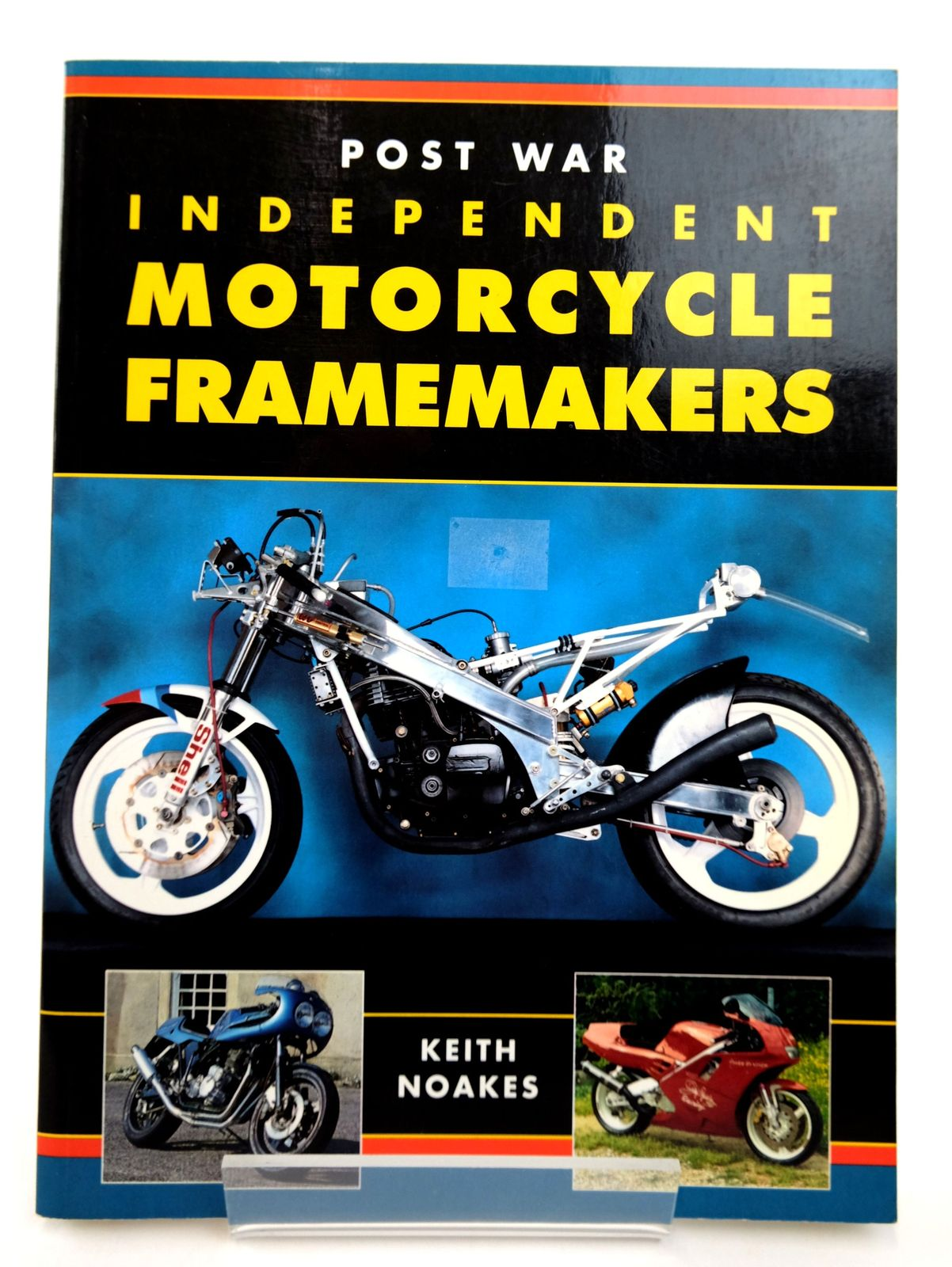 Photo of POST WAR INDEPENDENT MOTORCYCLE FRAMEMAKERS written by Noakes, Keith published by Osprey Automotive (STOCK CODE: 1818812)  for sale by Stella & Rose's Books