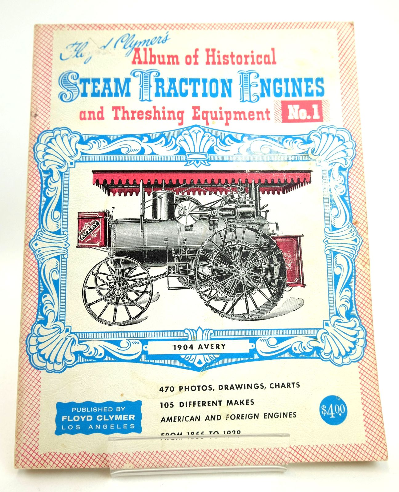 Photo of FLOYD CLYMER'S ALBUM OF HISTORICAL STEAM TRACTION ENGINES AND THRESHING EQUIPMENT No. 1