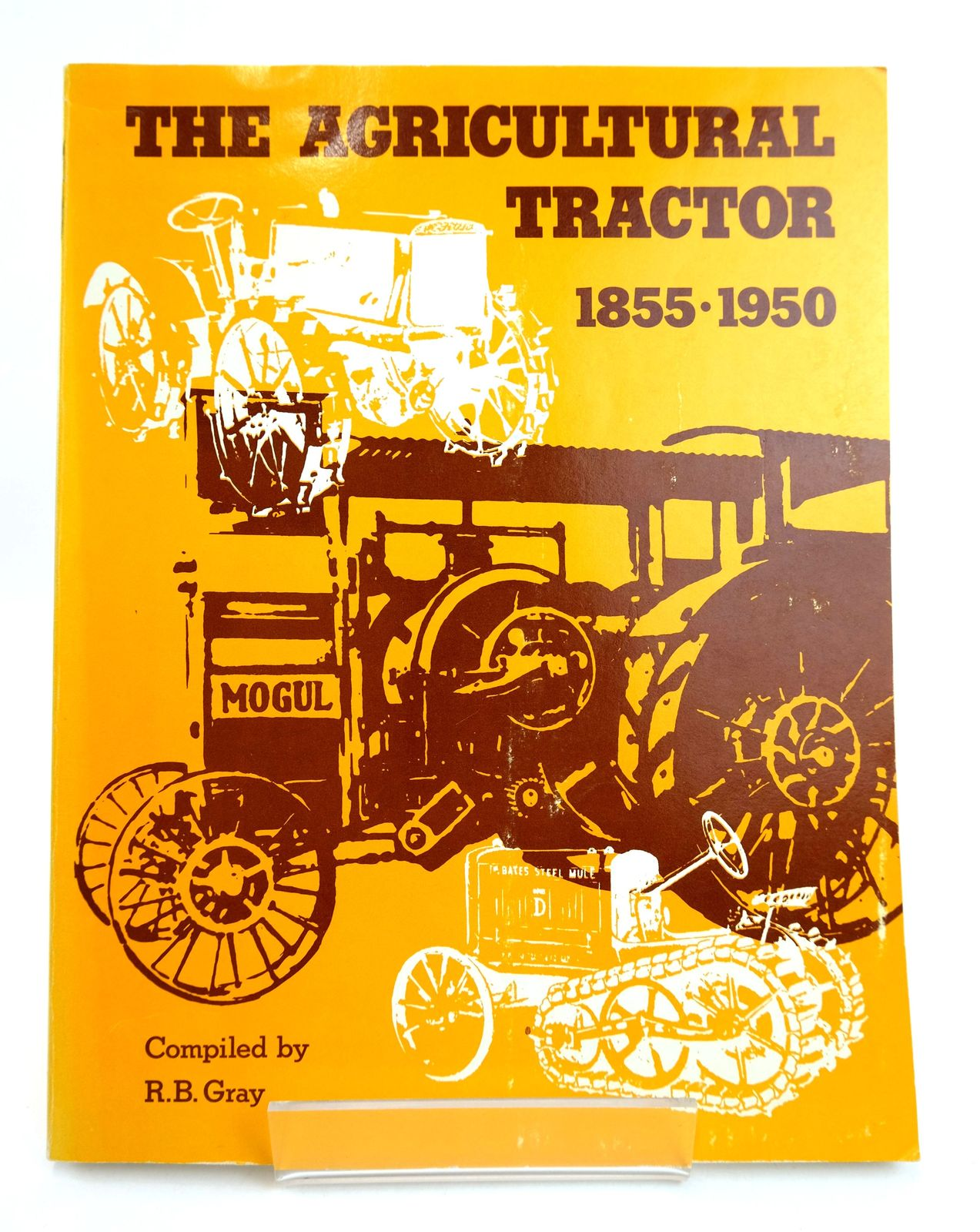 Photo of THE AGRICULTURAL TRACTOR 1855-1950- Stock Number: 1818839