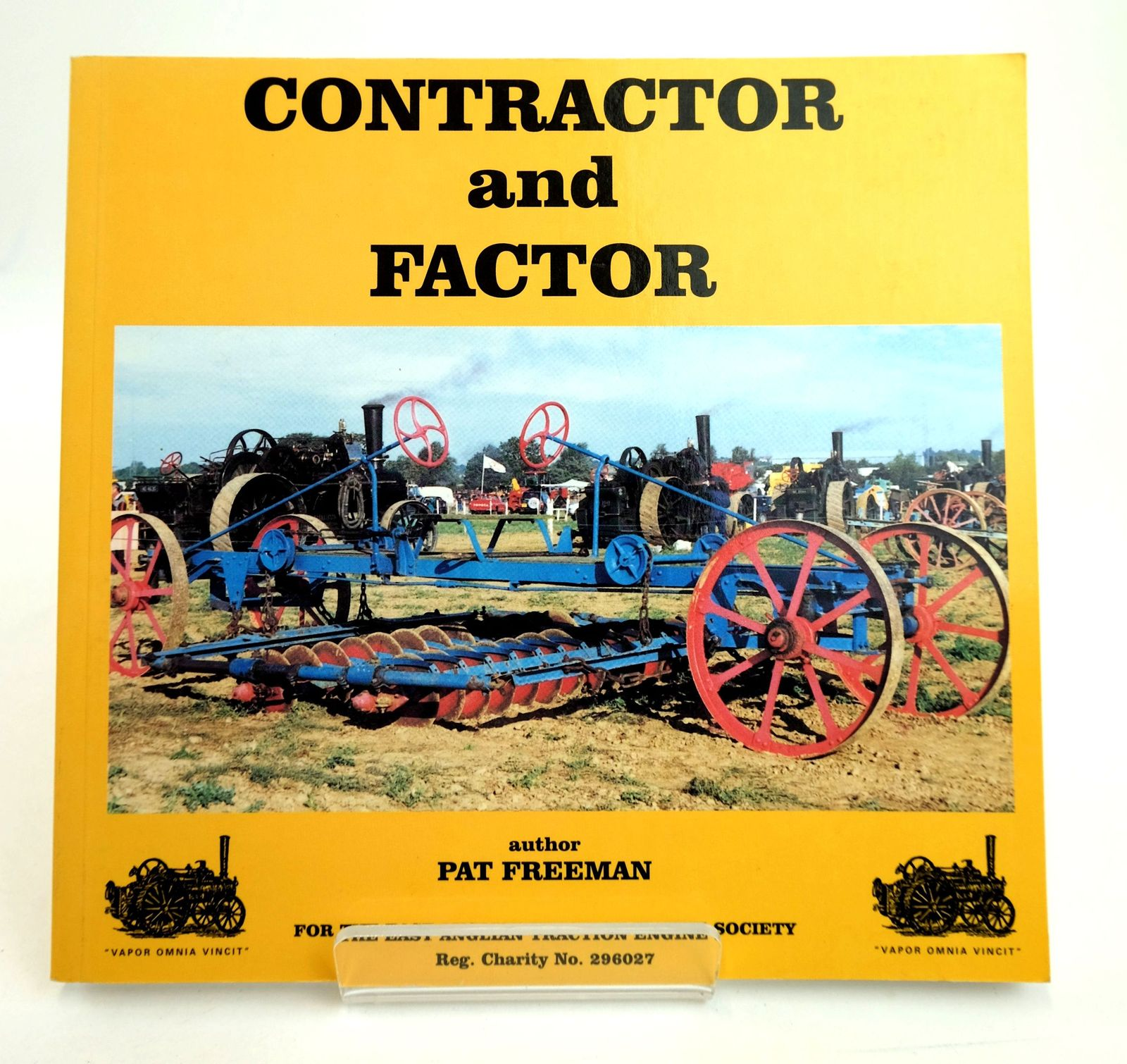 Photo of CONTRACTOR AND FACTOR written by Freeman, Pat published by East Anglian Traction Engine Club (STOCK CODE: 1818841)  for sale by Stella & Rose's Books