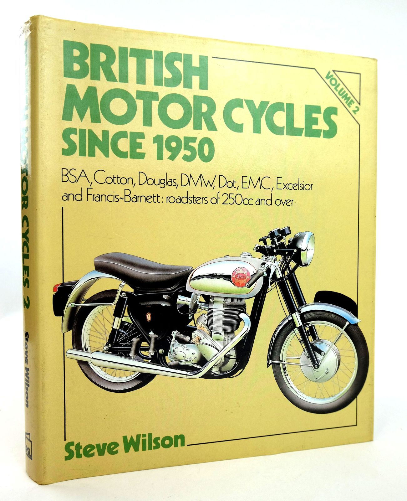 Photo of BRITISH MOTOR CYCLES SINCE 1950 VOLUME 2 written by Wilson, Steve published by Patrick Stephens (STOCK CODE: 1818847)  for sale by Stella & Rose's Books