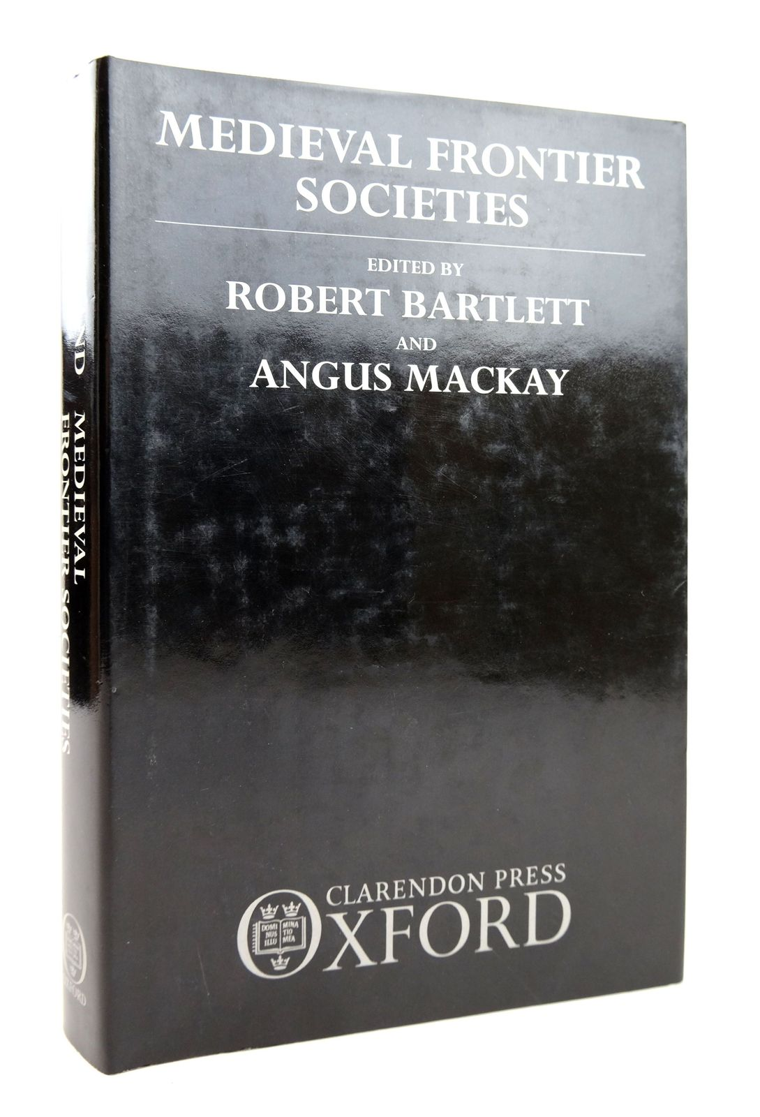 Photo of MEDIEVAL FRONTIER SOCIETIES written by Bartlett, Robert Mackay, Angus published by Clarendon Press (STOCK CODE: 1818871)  for sale by Stella & Rose's Books