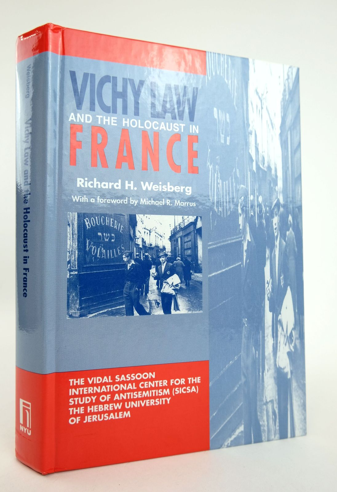 Photo of VICHY LAW AND THE HOLOCAUST IN FRANCE written by Weisberg, Richard H. published by New York University Press (STOCK CODE: 1818906)  for sale by Stella & Rose's Books