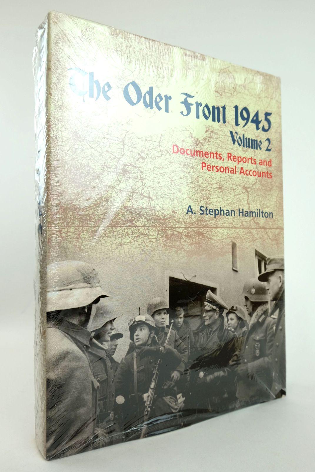 Photo of THE ODER FRONT 1945 VOLUME 2: DOCUMENTS, REPORTS AND PERSONAL ACCOUNTS written by Hamilton, A. Stephan published by Helion & Company (STOCK CODE: 1818909)  for sale by Stella & Rose's Books