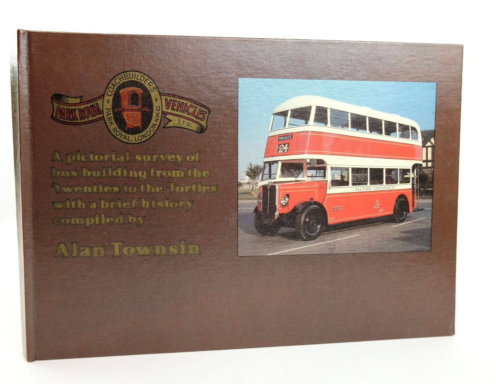 Photo of PARK ROYAL COACHWORKS VOLUME ONE 1924-1944- Stock Number: 1818979