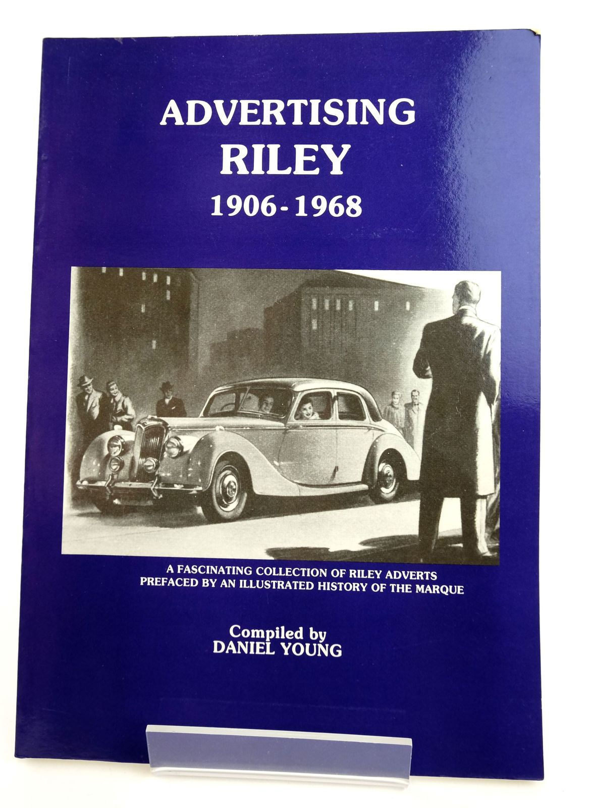Photo of ADVERTISING RILEY 1906-1968 written by Young, Daniel published by P4 Spares (STOCK CODE: 1818993)  for sale by Stella & Rose's Books