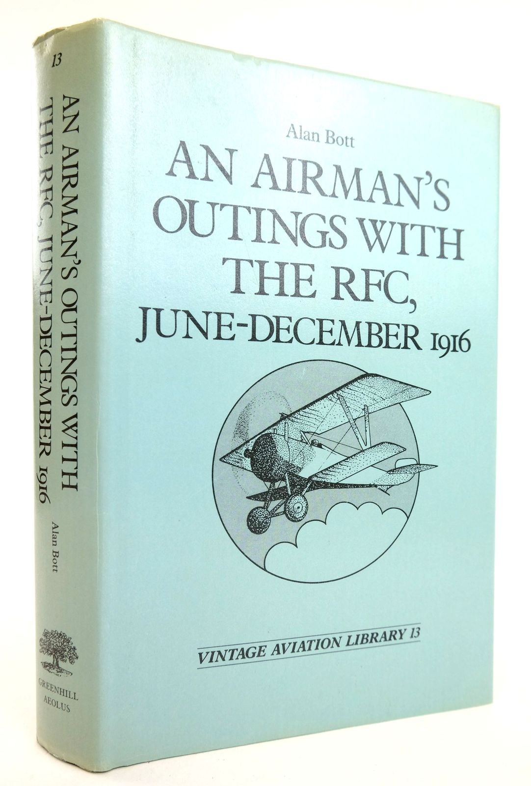 Photo of AN AIRMAN'S OUTINGS WITH THE RFC, JUNE - DECEMBER 1916 written by Bott, Alan published by Greenhill (STOCK CODE: 1819000)  for sale by Stella & Rose's Books