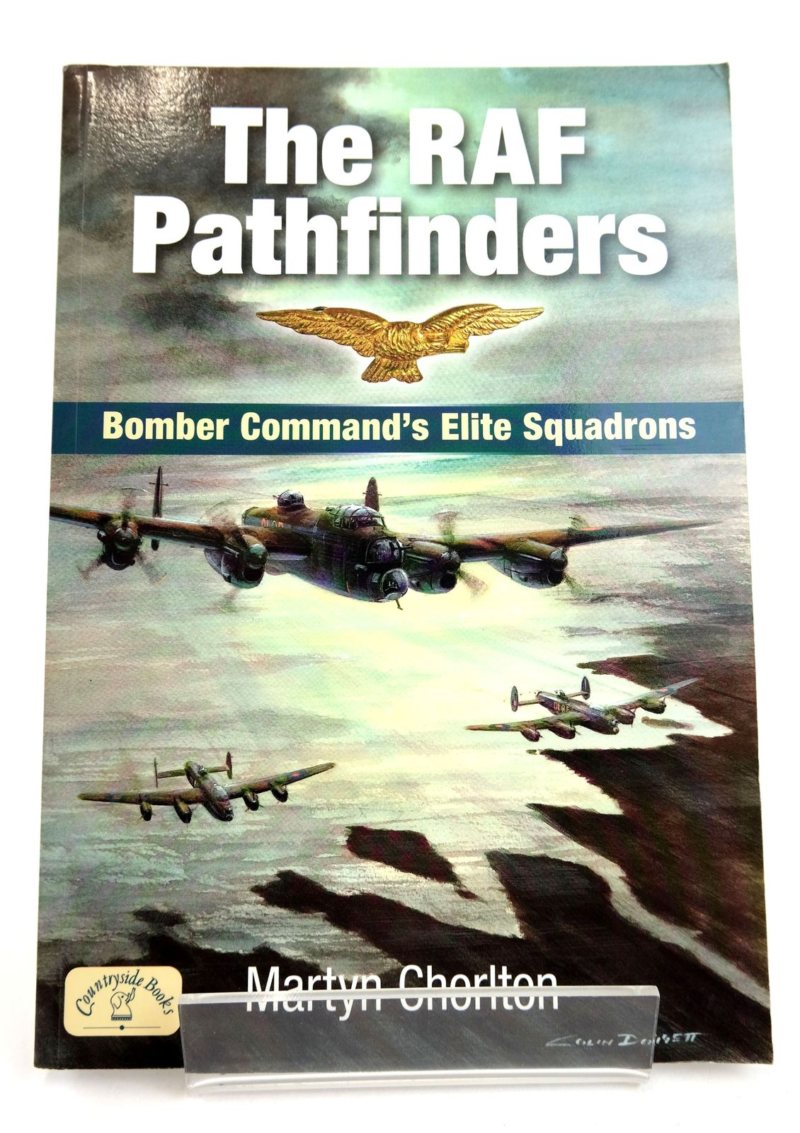 Photo of THE RAF PATHFINDERS: BOMBER COMMAND'S ELITE SQUADRONS written by Chorlton, Martyn published by Countryside Books (STOCK CODE: 1819001)  for sale by Stella & Rose's Books