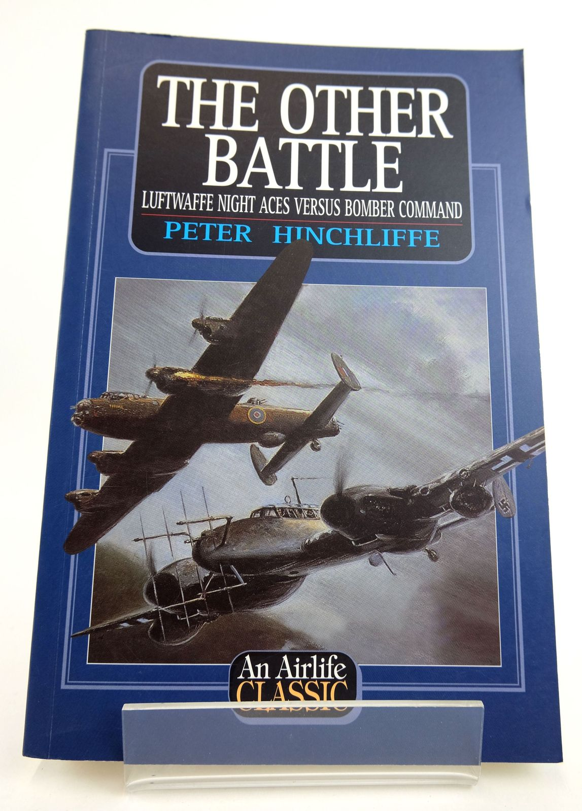 Photo of THE OTHER BATTLE: LUFTWAFFE NIGHT ACES VERSUS BOMBER COMMAND written by Hinchliffe, Peter published by Airlife (STOCK CODE: 1819010)  for sale by Stella & Rose's Books