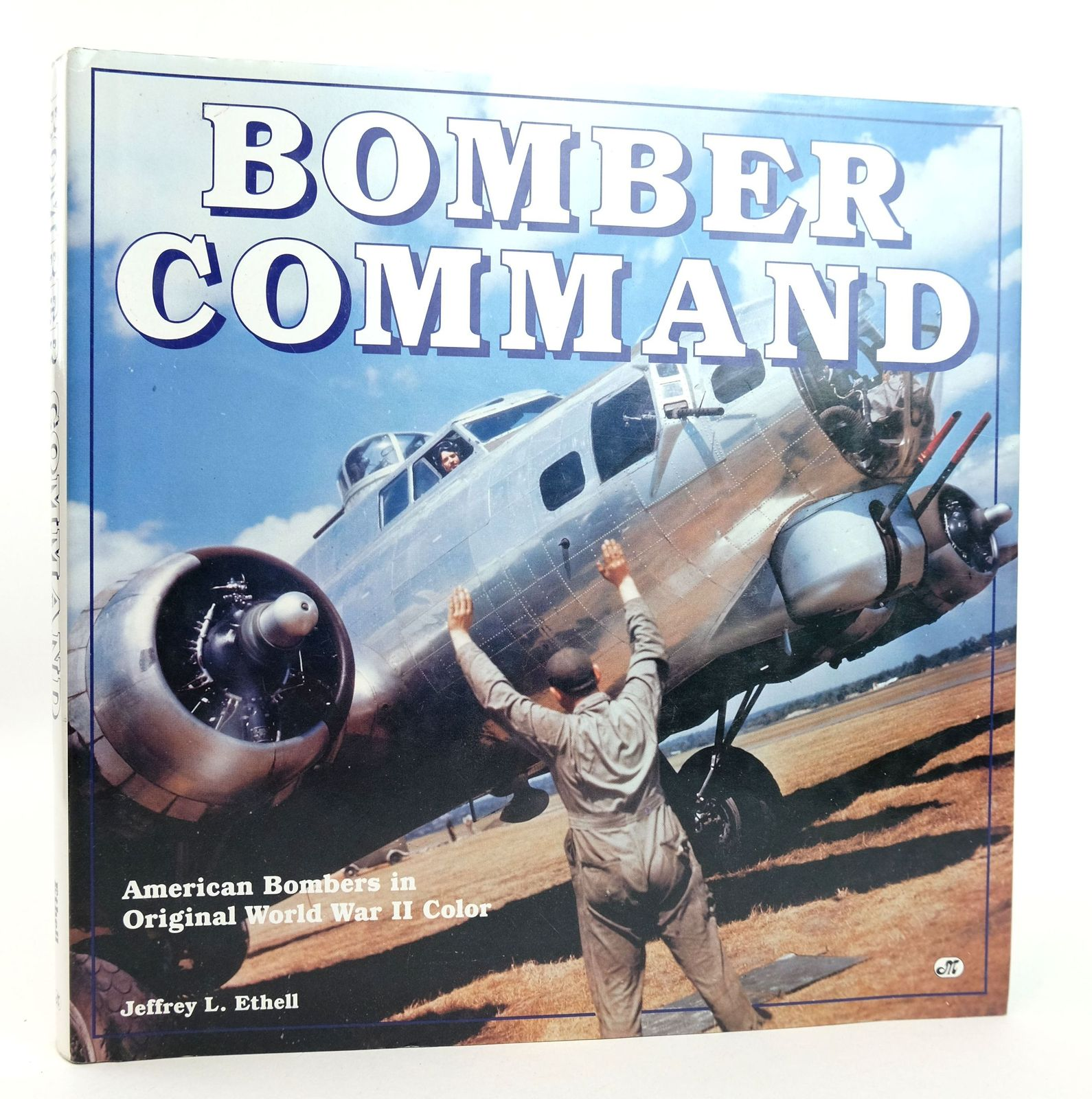 Photo of BOMBER COMMAND written by Ethell, Jeffrey L. published by Motorbooks International (STOCK CODE: 1819015)  for sale by Stella & Rose's Books