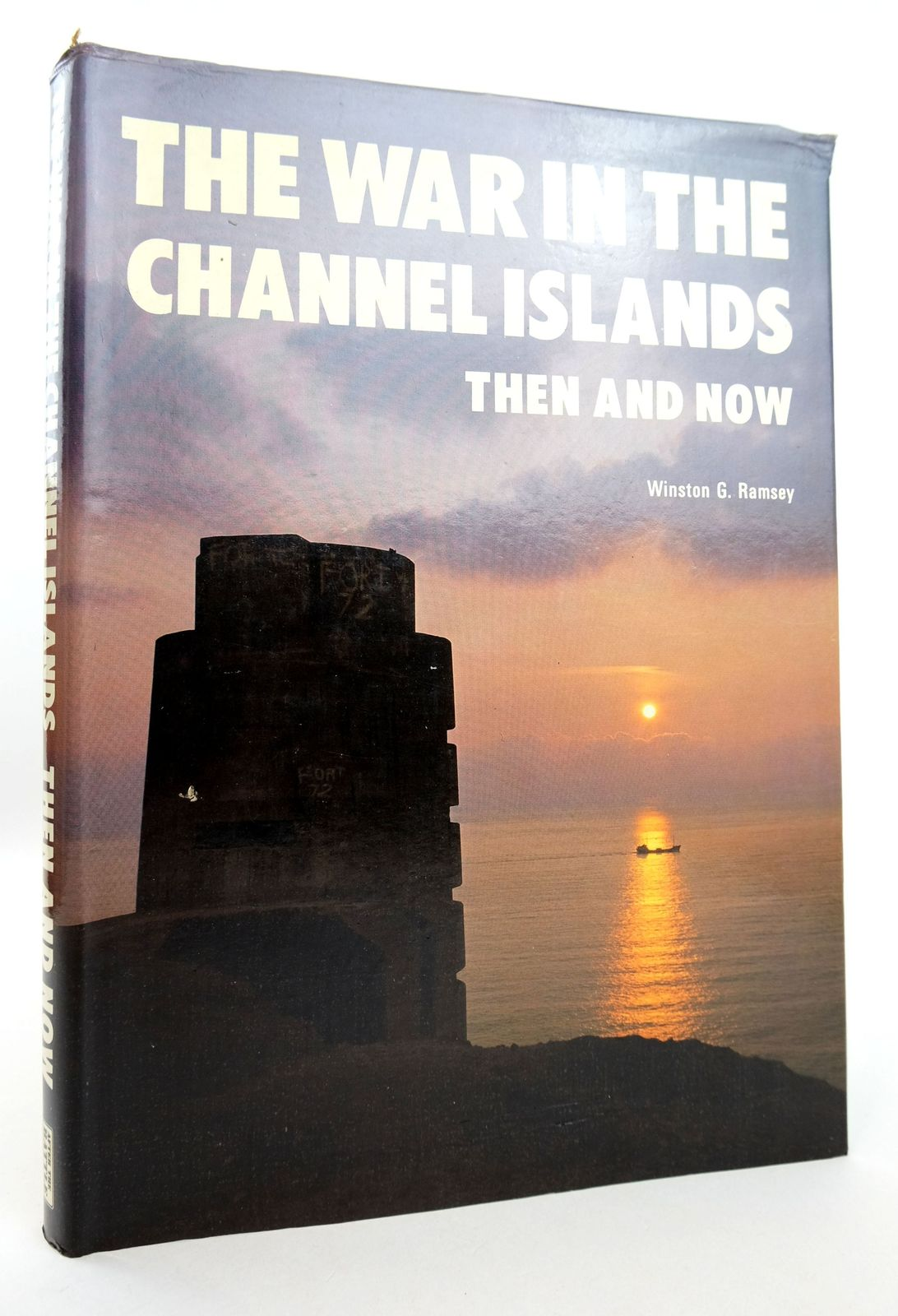 Photo of THE WAR IN THE CHANNEL ISLANDS THEN AND NOW written by Ramsey, Winston G. published by Battle of Britain Prints International Ltd. (STOCK CODE: 1819019)  for sale by Stella & Rose's Books