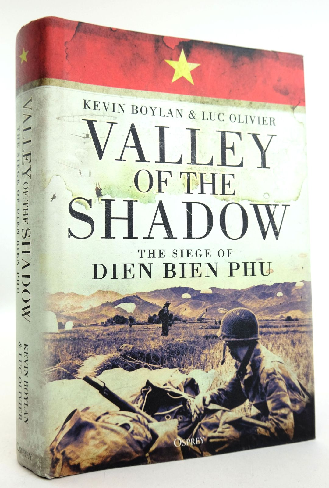 Photo of VALLEY OF THE SHADOW: THE SIEGE OF DIEN BIEN PHU- Stock Number: 1819054