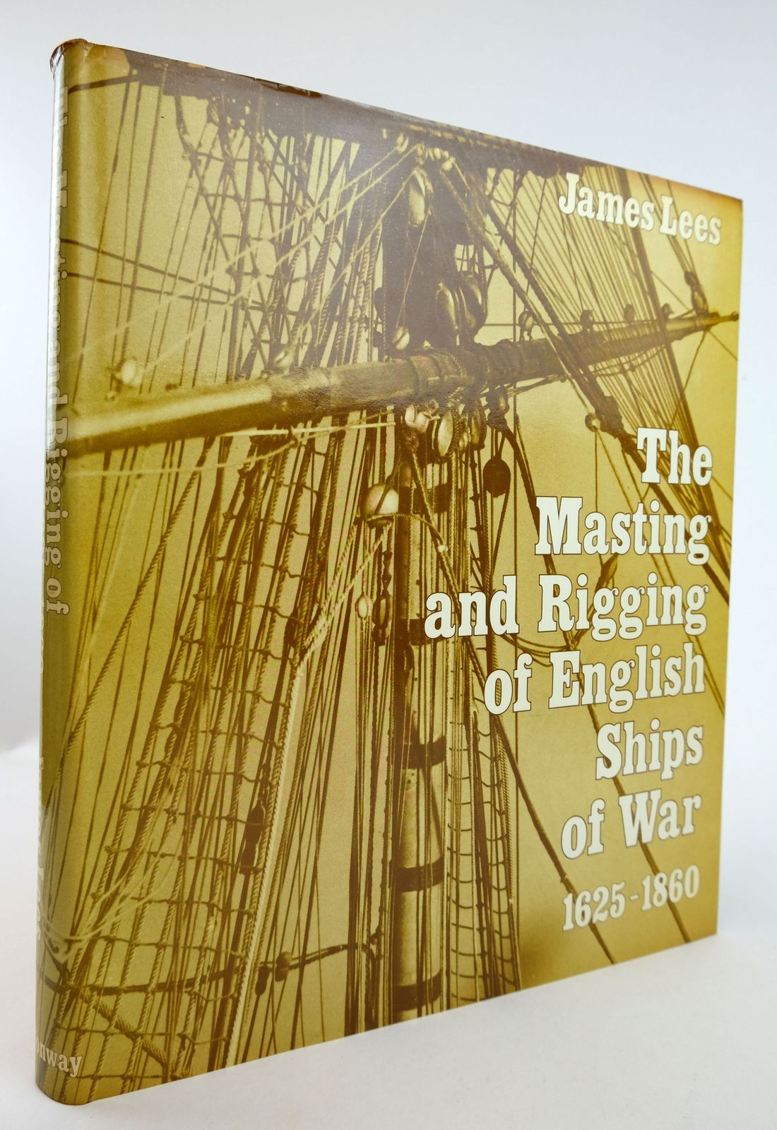 Photo of THE MASTING AND RIGGING OF ENGLISH SHIPS OF WAR 1625-1860- Stock Number: 1819116