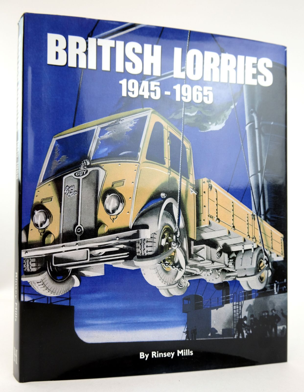 Photo of BRITISH LORRIES 1945-1965 written by Mills, Rinsey published by Herridge & Sons (STOCK CODE: 1819126)  for sale by Stella & Rose's Books