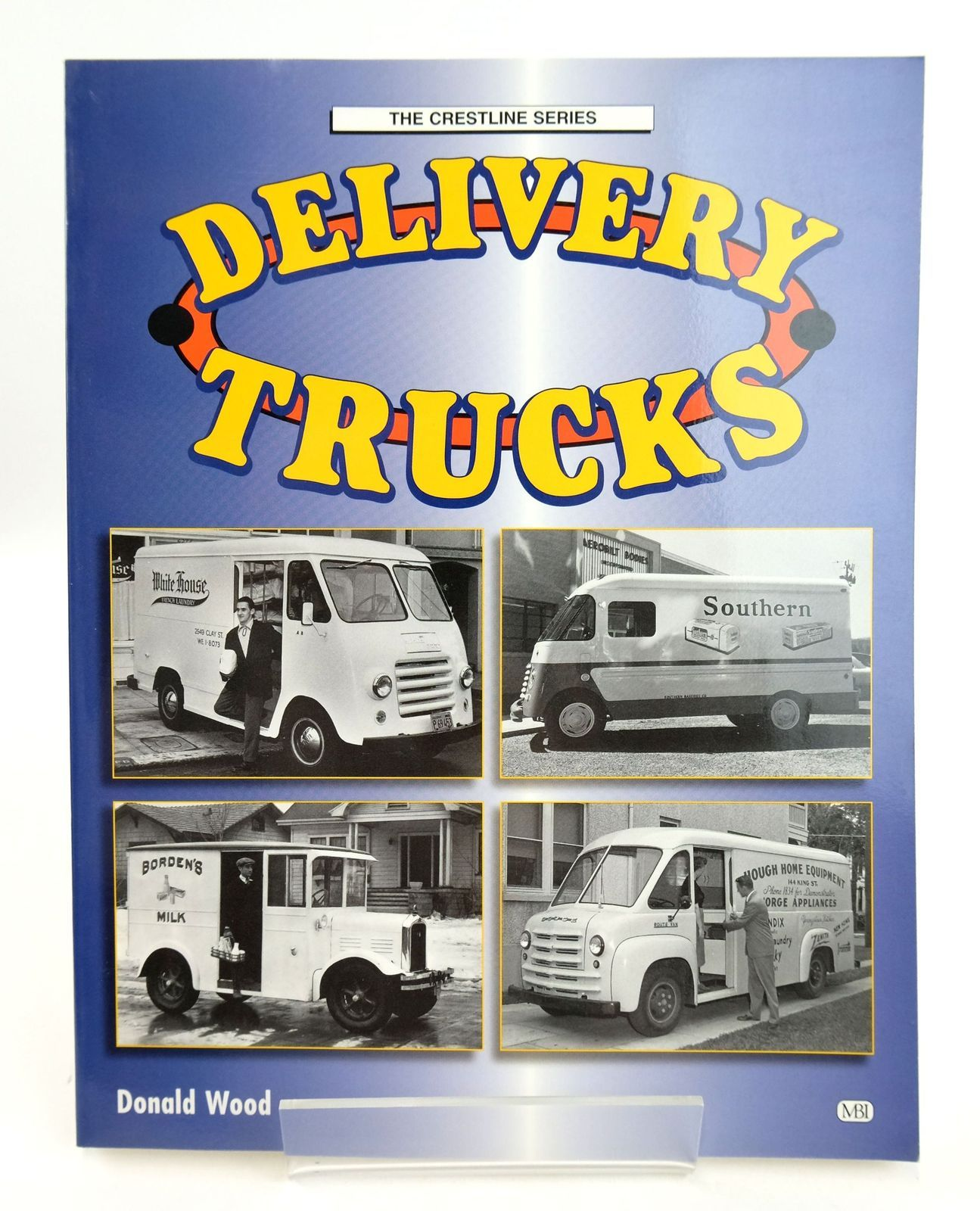Photo of DELIVERY TRUCKS written by Wood, Donald F. published by MBI Publishing (STOCK CODE: 1819130)  for sale by Stella & Rose's Books