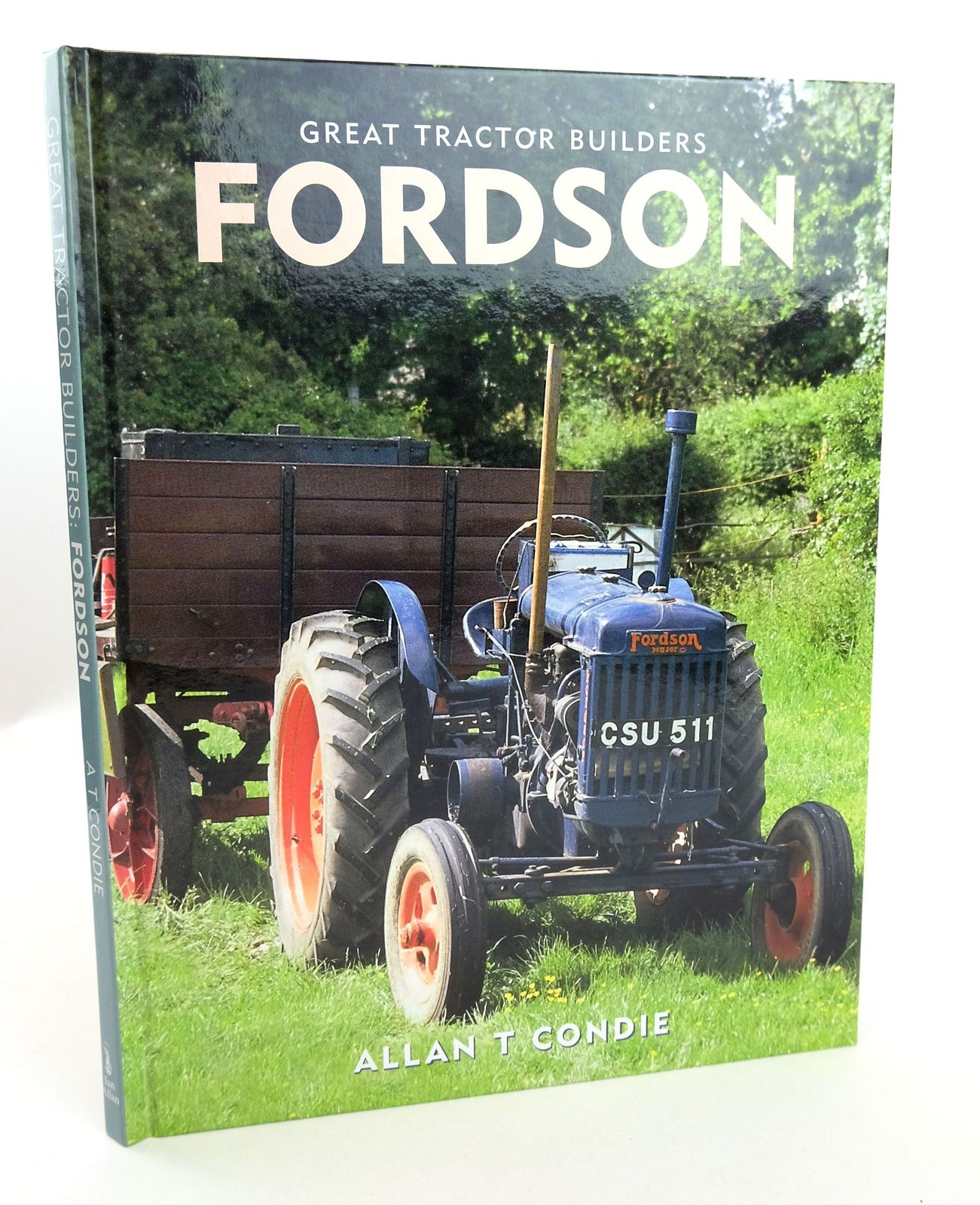 Photo of GREAT TRACTOR BUILDERS FORDSON written by Condie, Allan T. published by Ian Allan (STOCK CODE: 1819131)  for sale by Stella & Rose's Books