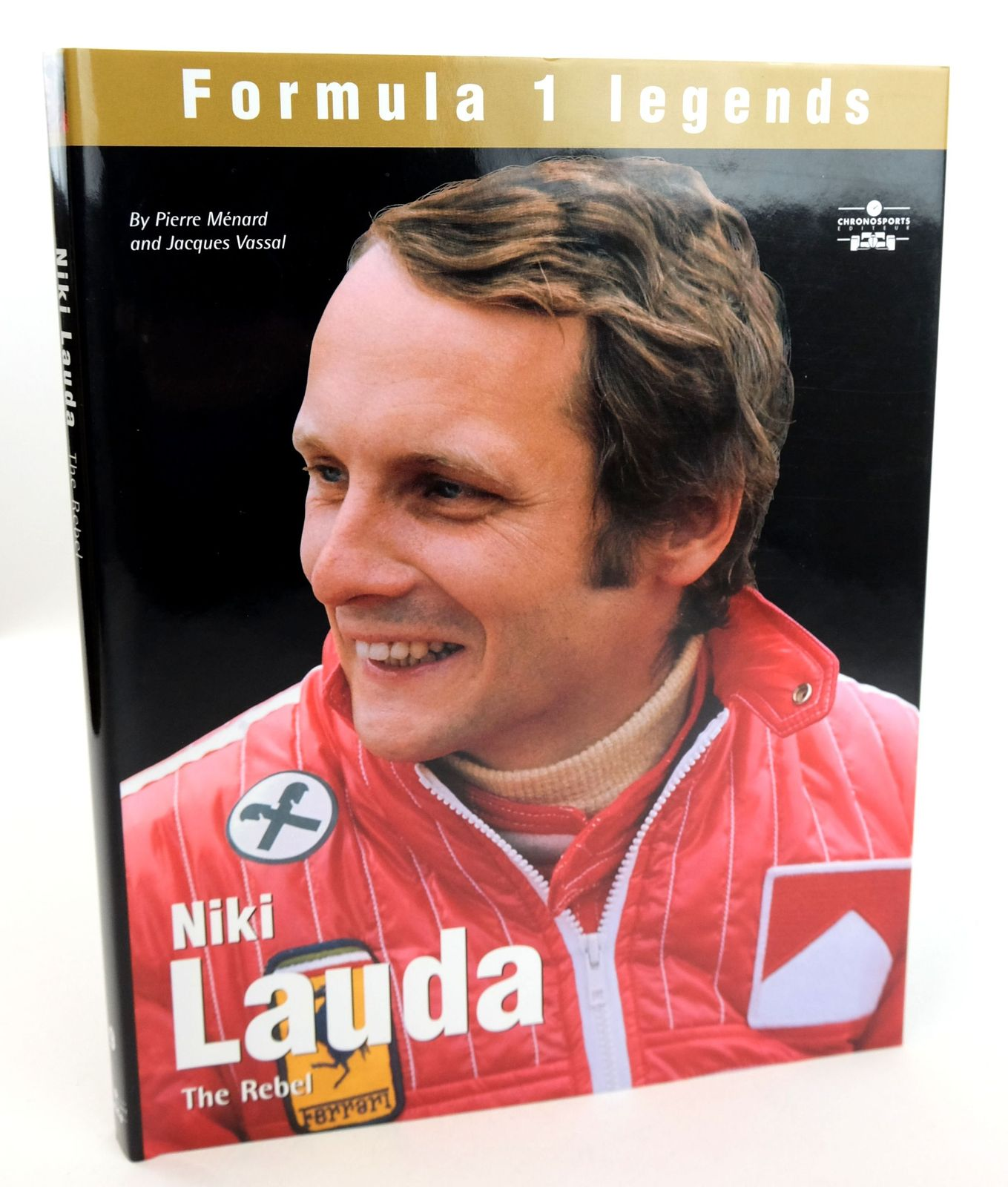 Photo of NIKI LAUDA: THE REBEL written by Menard, Pierre Vassal, Jacques published by Chronosports (STOCK CODE: 1819158)  for sale by Stella & Rose's Books