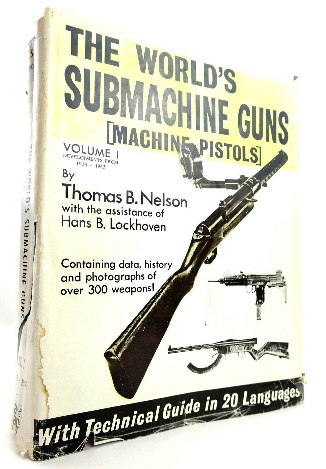Photo of THE WORLD'S SUBMACHINE GUNS (MACHINE PISTOLS) VOLUME I- Stock Number: 1819162