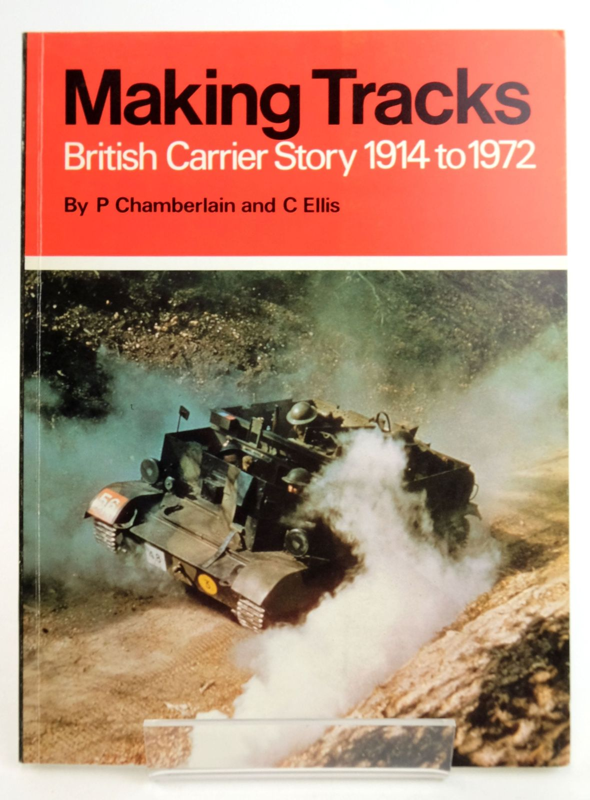 Photo of MAKING TRACKS: BRITISH CARRIER STORY 1914 TO 1972 written by Chamberlain, Peter Ellis, Chris published by Profile Publications (STOCK CODE: 1819167)  for sale by Stella & Rose's Books
