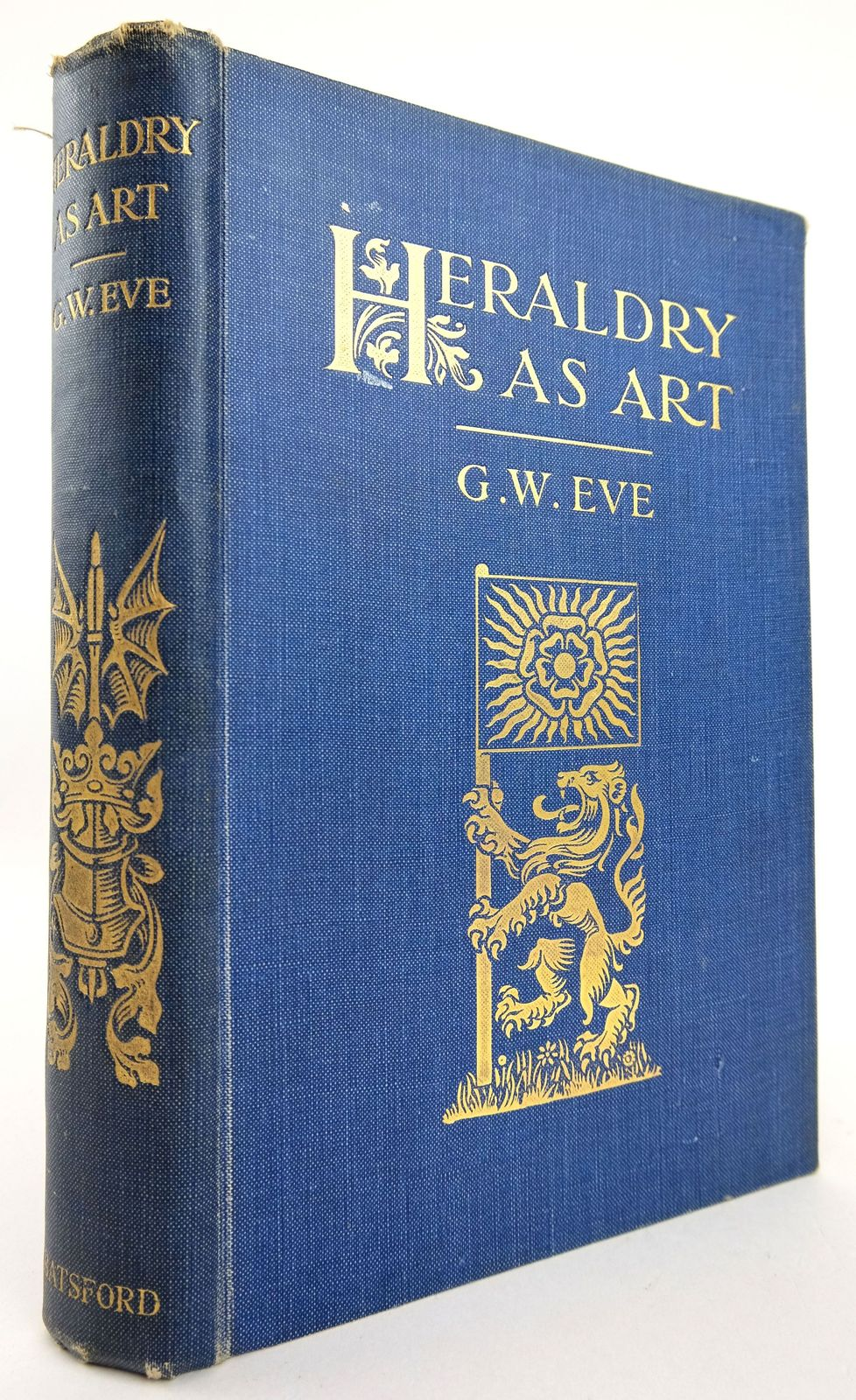 Photo of HERALDRY AS ART: AN ACCOUNT OF ITS DEVELOPMENT AND PRACTICE CHIEFLY IN ENGLAND written by Eve, G.W. published by B.T. Batsford (STOCK CODE: 1819227)  for sale by Stella & Rose's Books