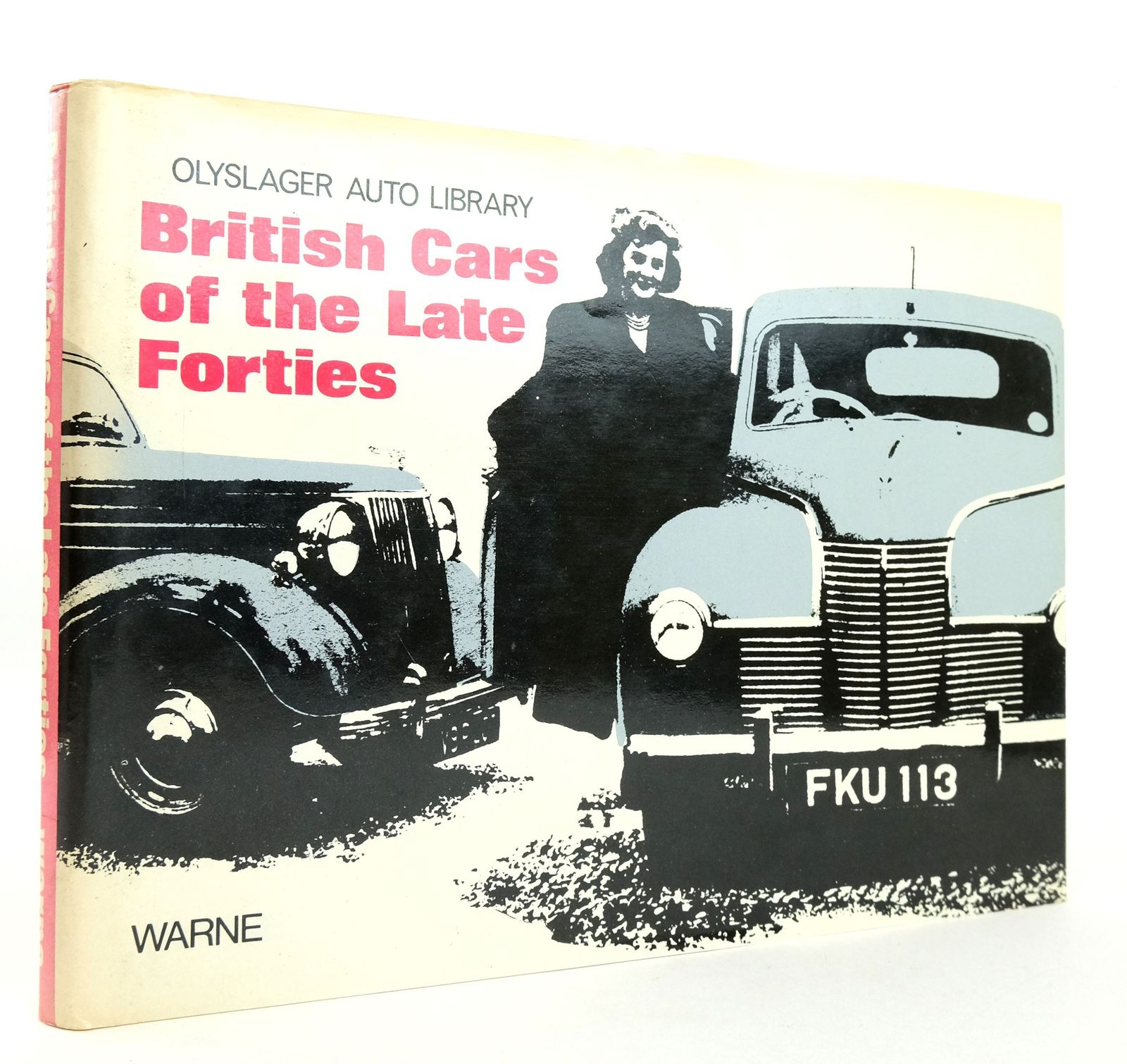 Photo of BRITISH CARS OF THE LATE FORTIES 1947-1949 written by Vanderveen, Bart H. published by Frederick Warne & Co Ltd. (STOCK CODE: 1819246)  for sale by Stella & Rose's Books