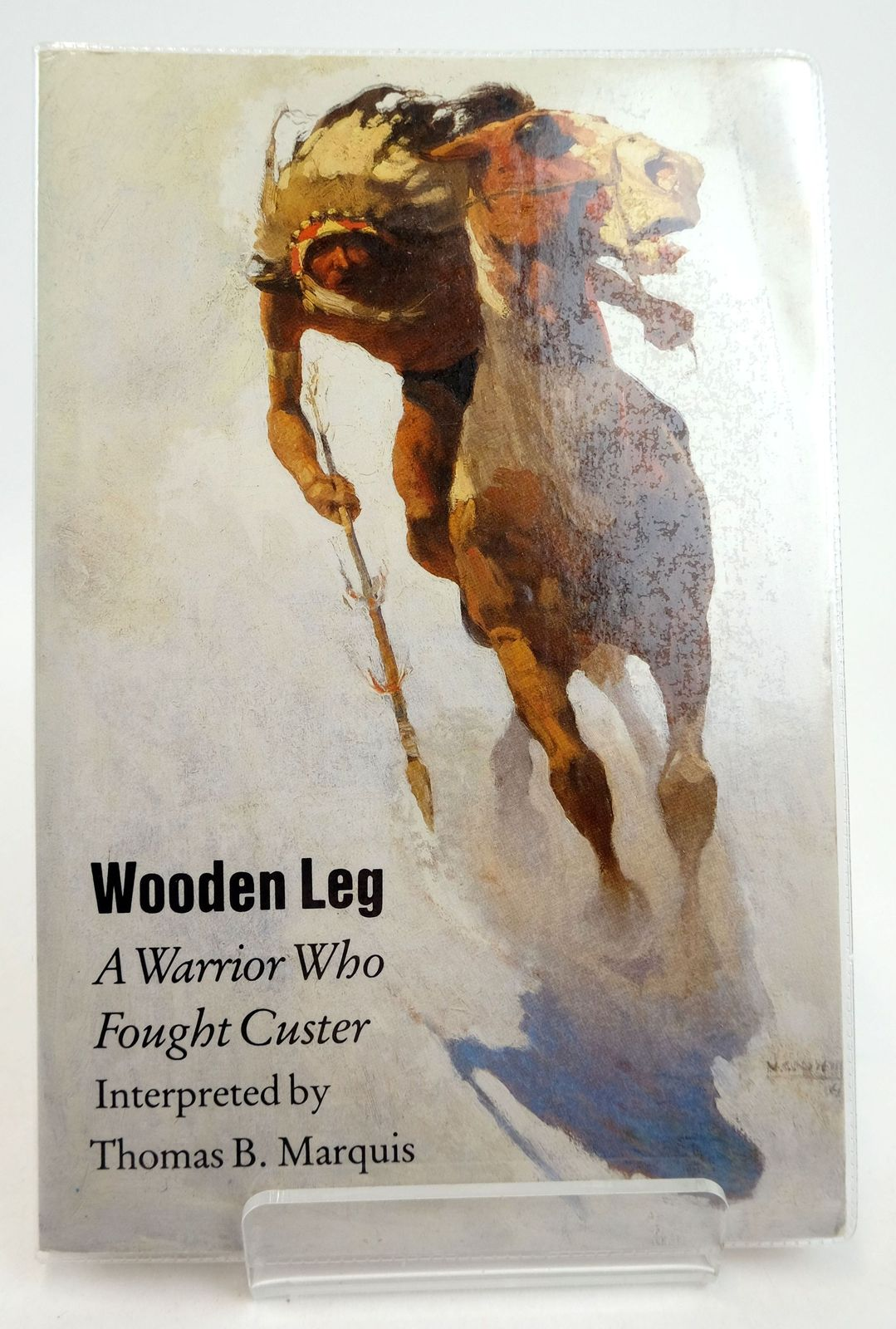 Photo of WOODEN LEG: A WARRIOR WHO FOUGHT CUSTER- Stock Number: 1819268
