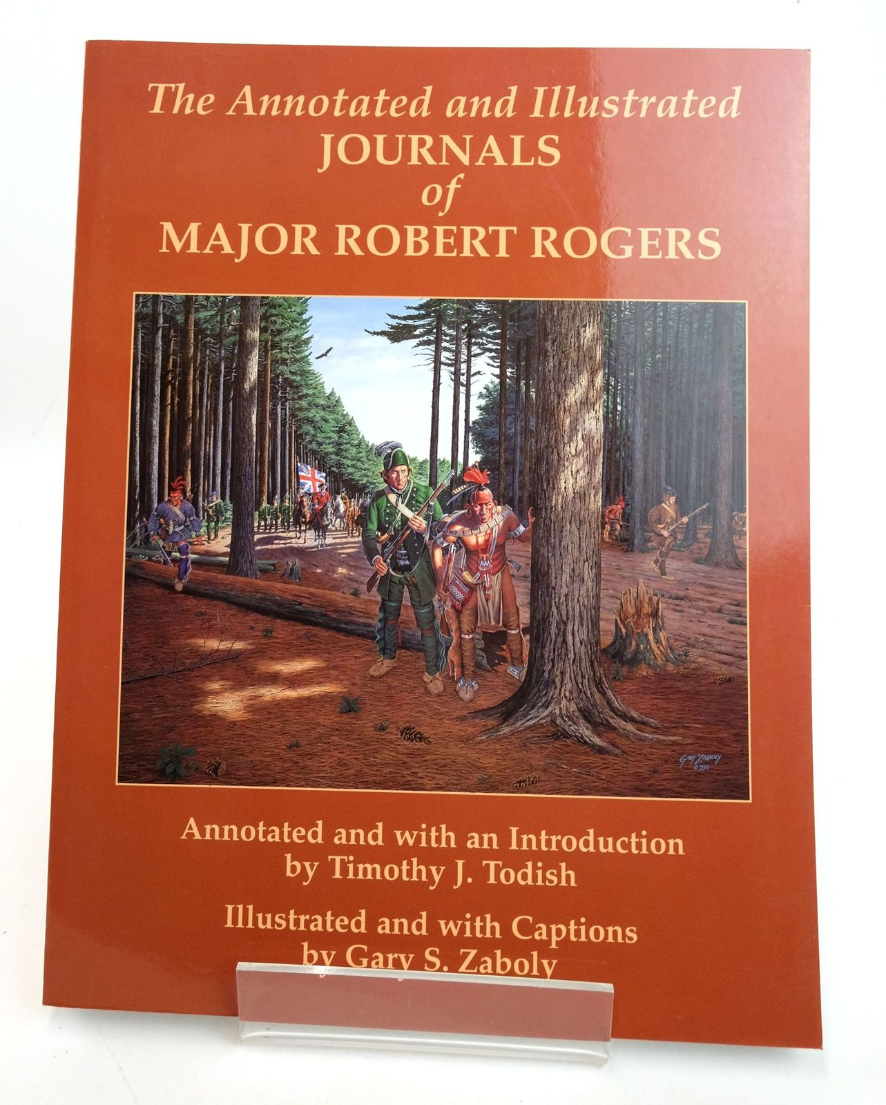 Photo of THE ANNOTATED AND ILLUSTRATED JOURNALS OF MAJOR ROBERT ROGERS written by Rogers, Robert Todish, Timothy J. illustrated by Zaboly, Gary S. published by Purple Mountain Press (STOCK CODE: 1819278)  for sale by Stella & Rose's Books