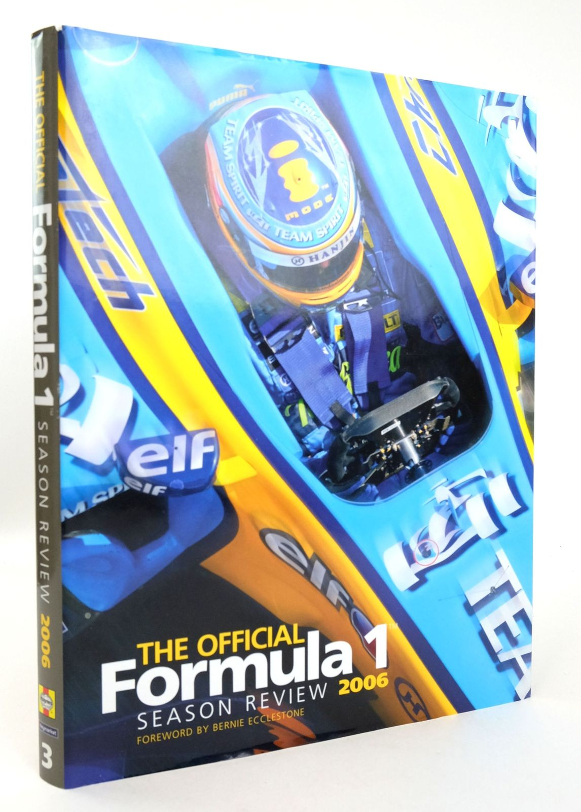 Photo of THE OFFICIAL FORMULA 1 SEASON REVIEW 2006 written by Jones, Bruce published by Haynes Publishing Group, Haymarket Publishing Limited (STOCK CODE: 1819284)  for sale by Stella & Rose's Books