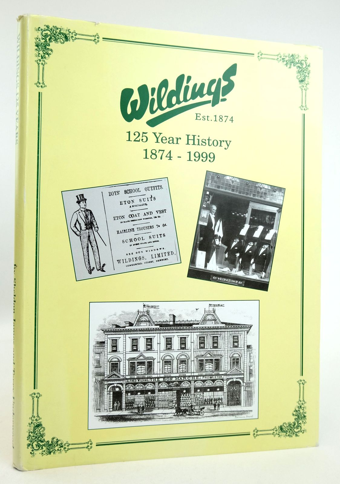 Photo of WILDINGS 125 YEAR HISTORY 1874-1999 written by James, Sheldon Underwood, Terry published by The Newport Printing Co. (STOCK CODE: 1819287)  for sale by Stella & Rose's Books