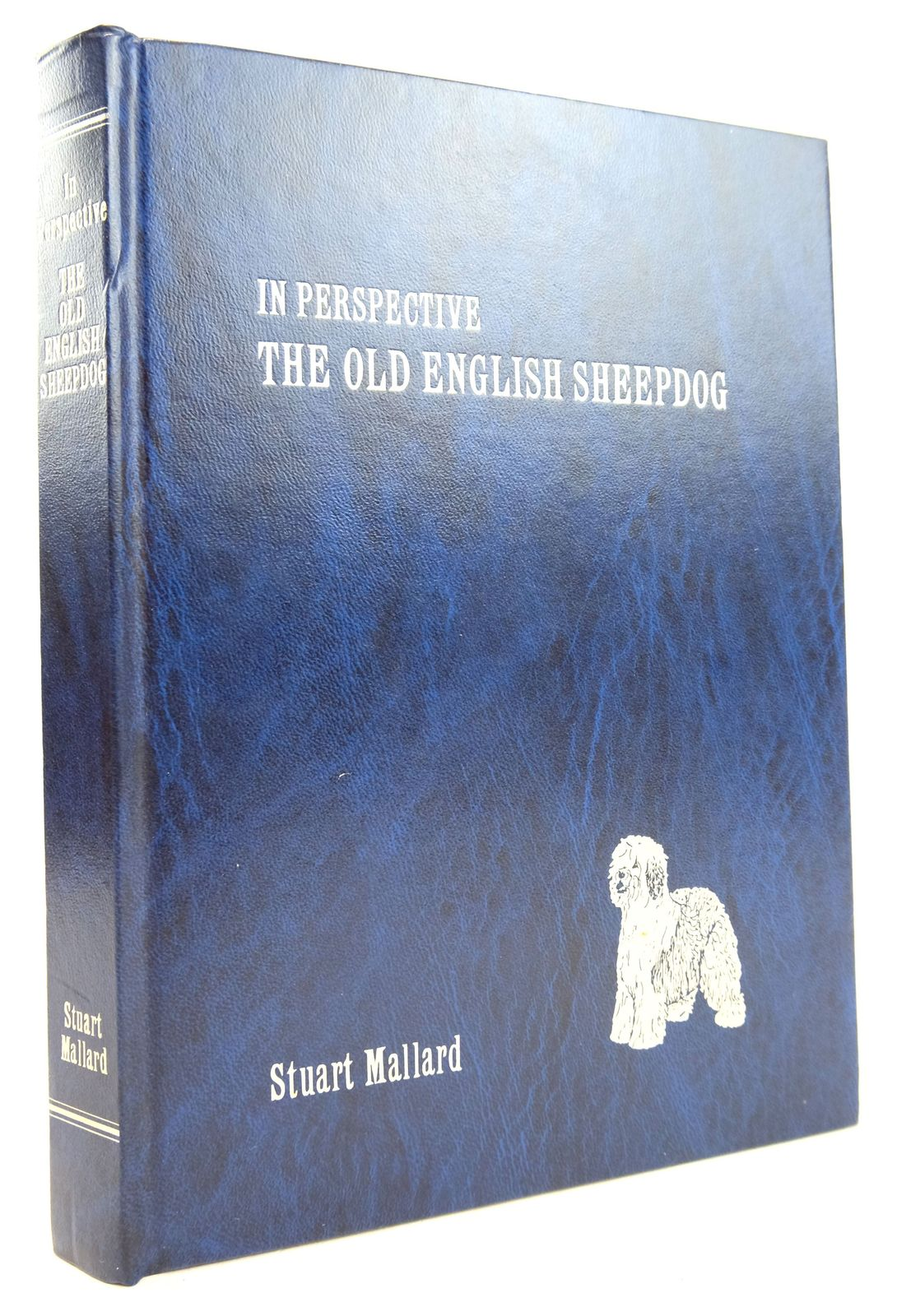 Photo of IN PERSPECTIVE THE OLD ENGLISH SHEEPDOG written by Mallard, Stuart (STOCK CODE: 1819313)  for sale by Stella & Rose's Books