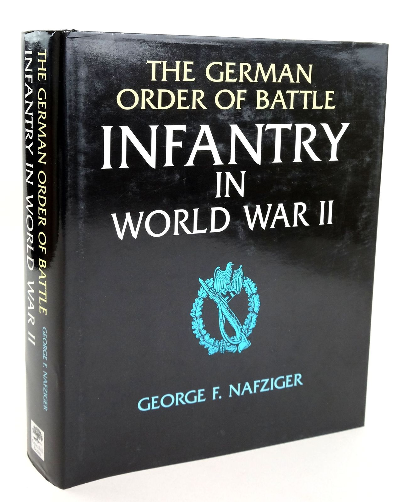 Photo of THE GERMAN ORDER OF BATTLE INFANTRY IN WORLD WAR II written by Nafziger, George published by Greenhill Books (STOCK CODE: 1819332)  for sale by Stella & Rose's Books