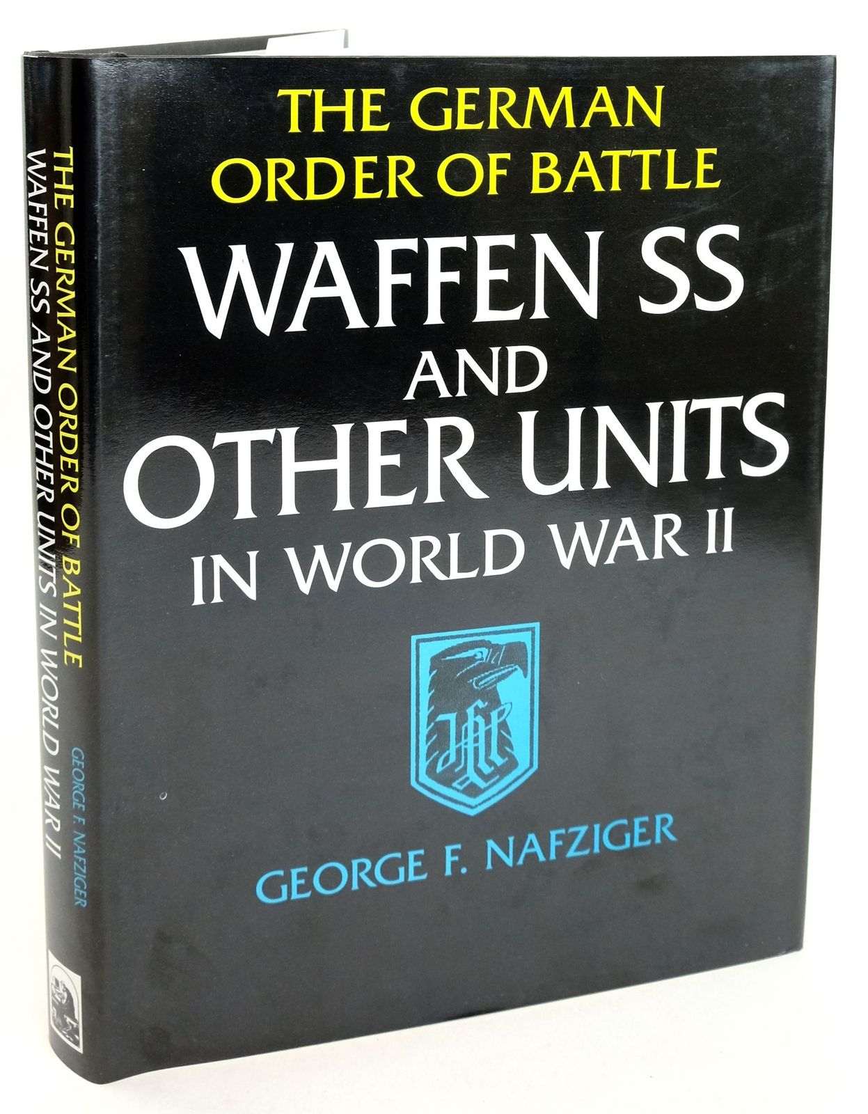 Photo of THE GERMAN ORDER OF BATTLE WAFFEN SS AND OTHER UNITS IN WORLD WAR II written by Nafziger, George published by Combined Publishing (STOCK CODE: 1819336)  for sale by Stella & Rose's Books