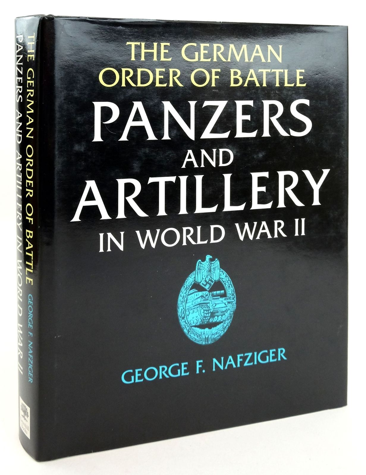 Photo of THE GERMAN ORDER OF BATTLE PANZERS AND ARTILLERY IN WORLD WAR II written by Nafziger, George published by Greenhill Books (STOCK CODE: 1819339)  for sale by Stella & Rose's Books