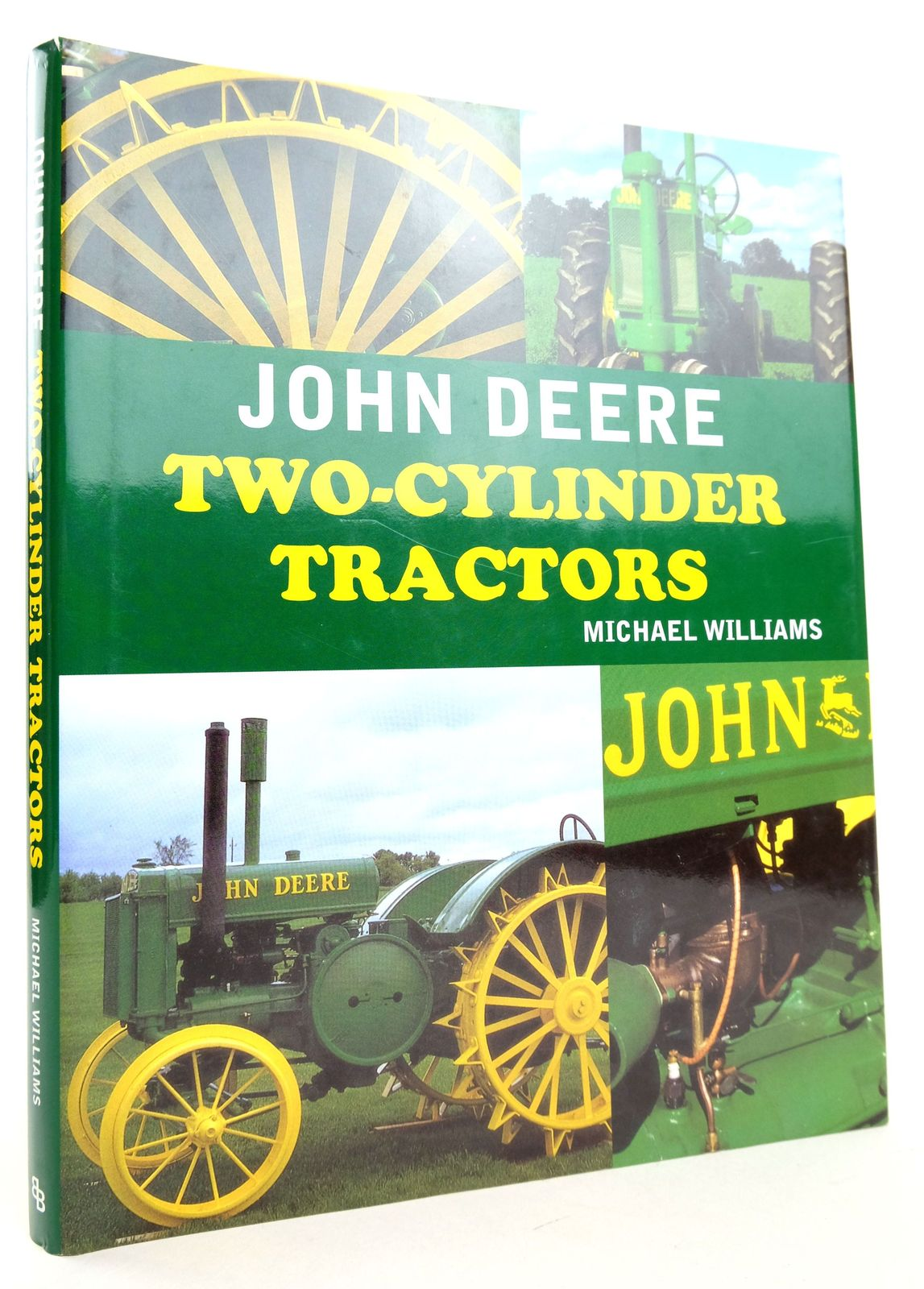 Photo of JOHN DEERE TWO-CYLINDER TRACTORS written by Williams, Michael published by Bounty Books (STOCK CODE: 1819346)  for sale by Stella & Rose's Books