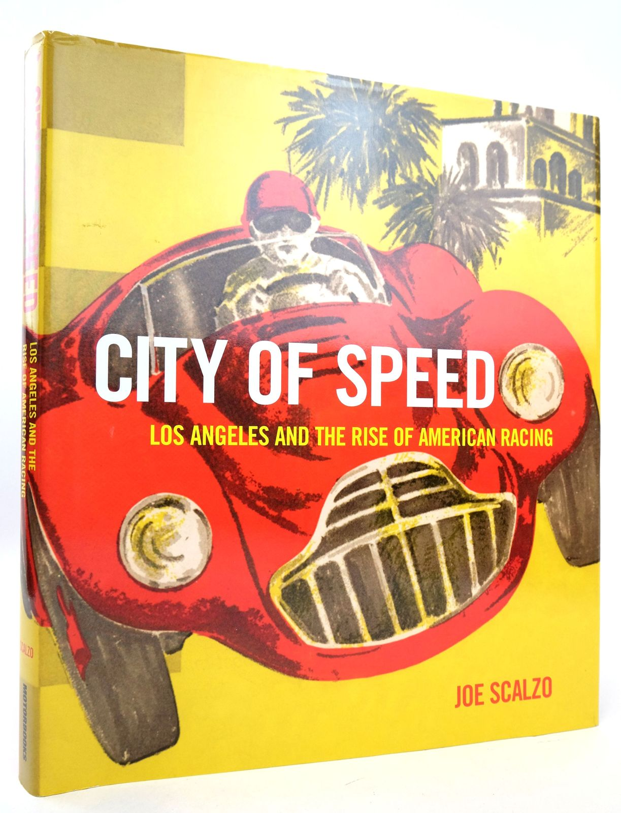 Photo of CITY OF SPEED: LOS ANGELES AND THE RISE OF AMERICAN RACING- Stock Number: 1819385
