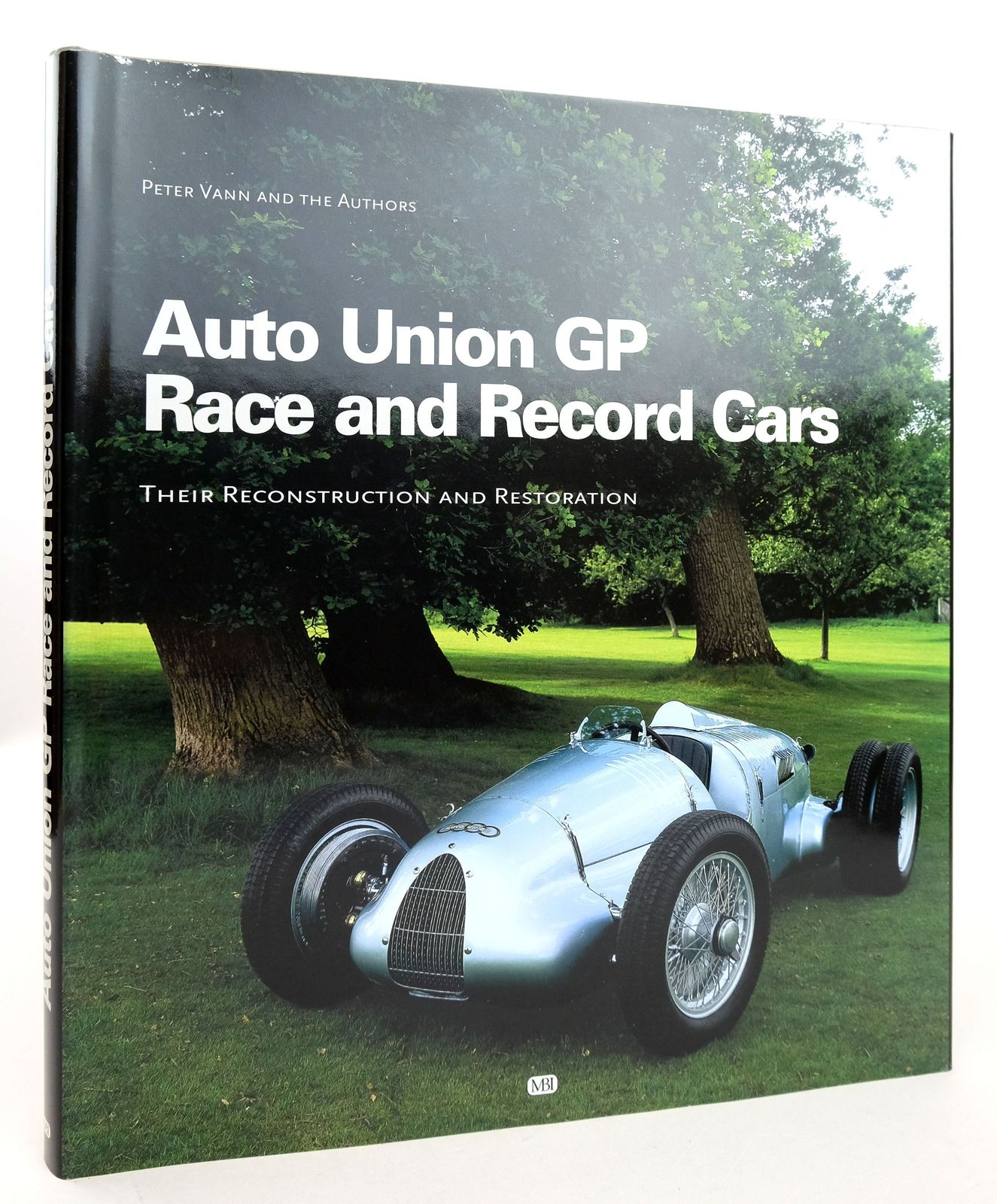Photo of AUTO UNION GP RACE AND RECORD CARS: THEIR RECONSTRUCTION AND RESTORATION written by Vann, Peter et al,  published by MBI Publishing (STOCK CODE: 1819399)  for sale by Stella & Rose's Books