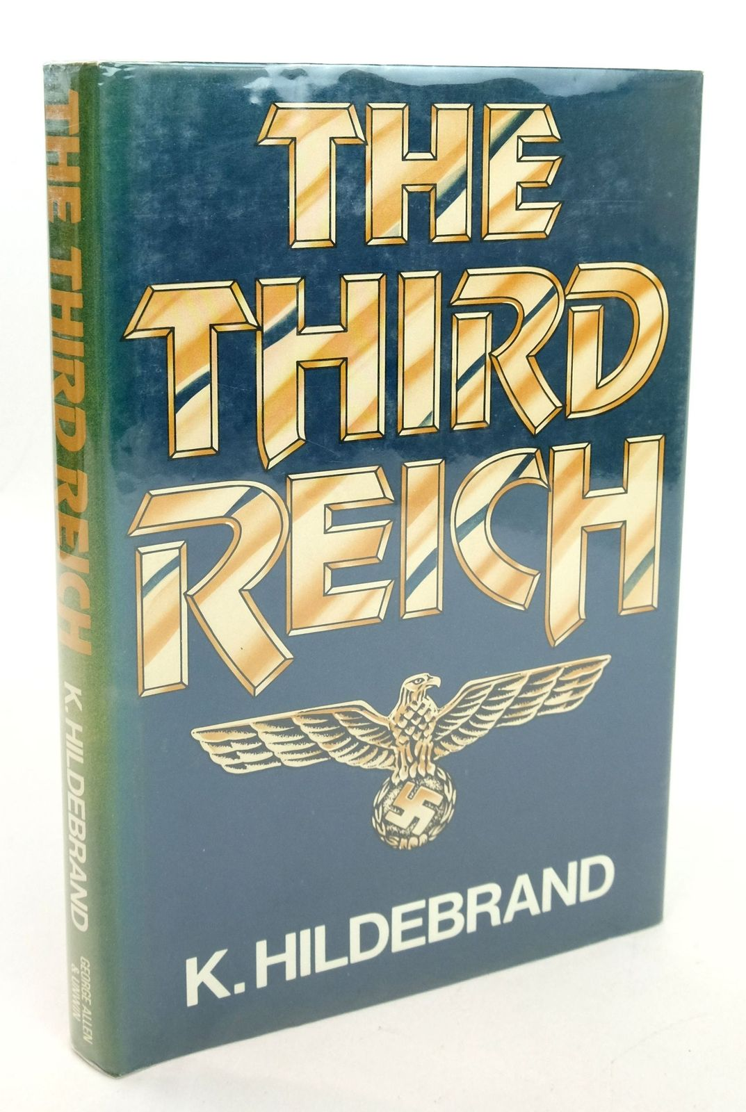 Photo of THE THIRD REICH written by Hildebrand, K. published by George Allen & Unwin (STOCK CODE: 1819406)  for sale by Stella & Rose's Books
