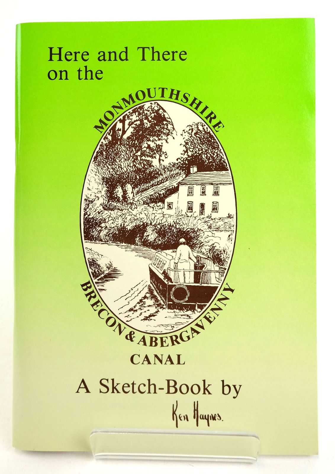 Photo of HERE AND THERE ON THE MONMOUTHSHIRE & BRECON CANAL written by Haynes, Ken illustrated by Haynes, Ken published by The Starling Press (STOCK CODE: 1819416)  for sale by Stella & Rose's Books