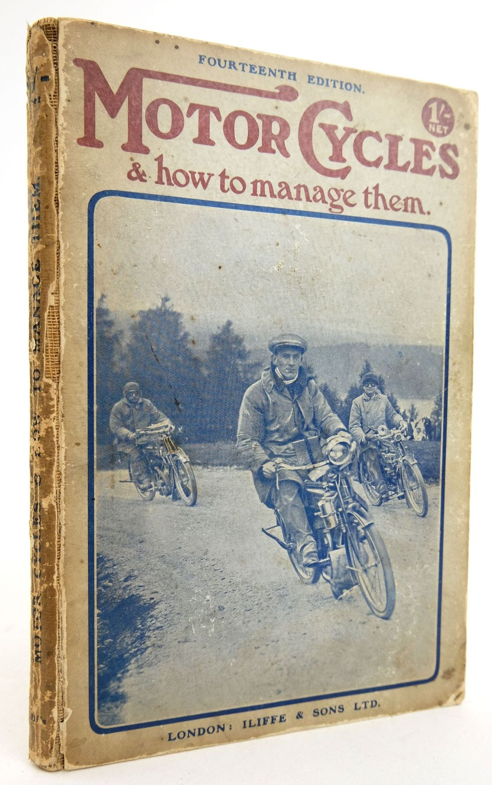 Photo of MOTOR CYCLES AND HOW TO MANAGE THEM published by Iliffe & Sons Limited (STOCK CODE: 1819443)  for sale by Stella & Rose's Books