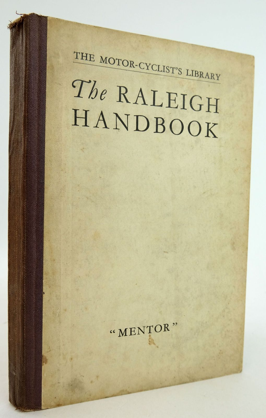 Photo of THE RALEIGH HANDBOOK (THE MOTOR-CYCLIST'S LIBRARY)- Stock Number: 1819463