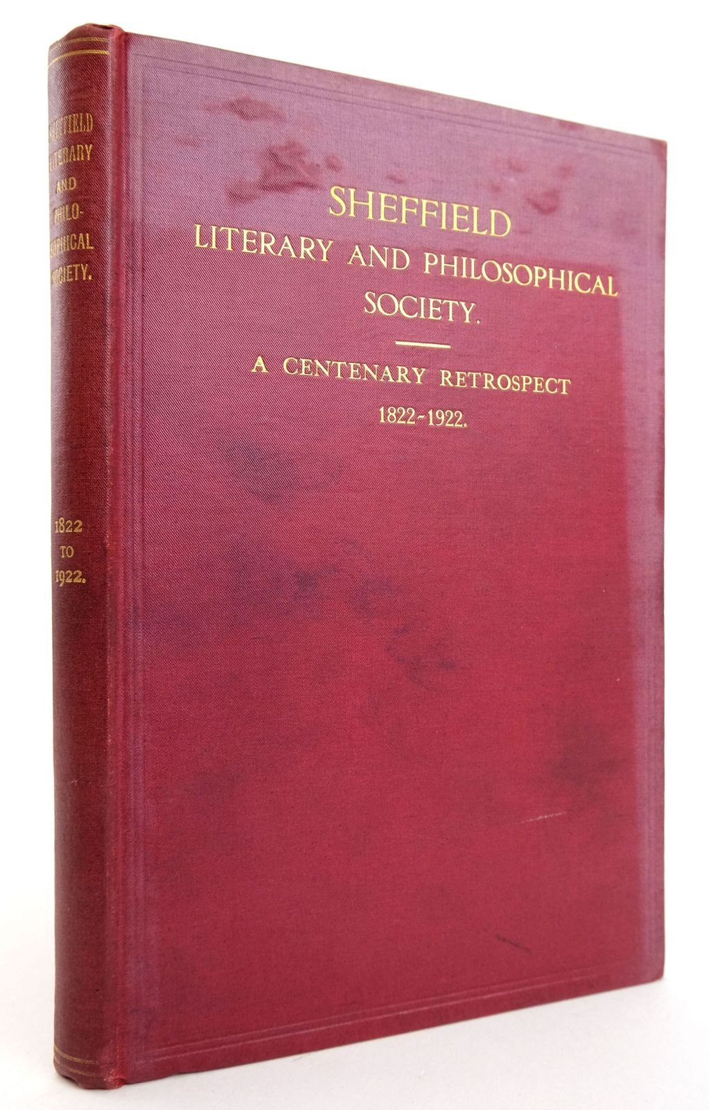 Photo of SHEFFIELD LITERARY AND PHILOSOPHICAL SOCIETY: A CENTENARY RETROSPECT 1822-1922- Stock Number: 1819470