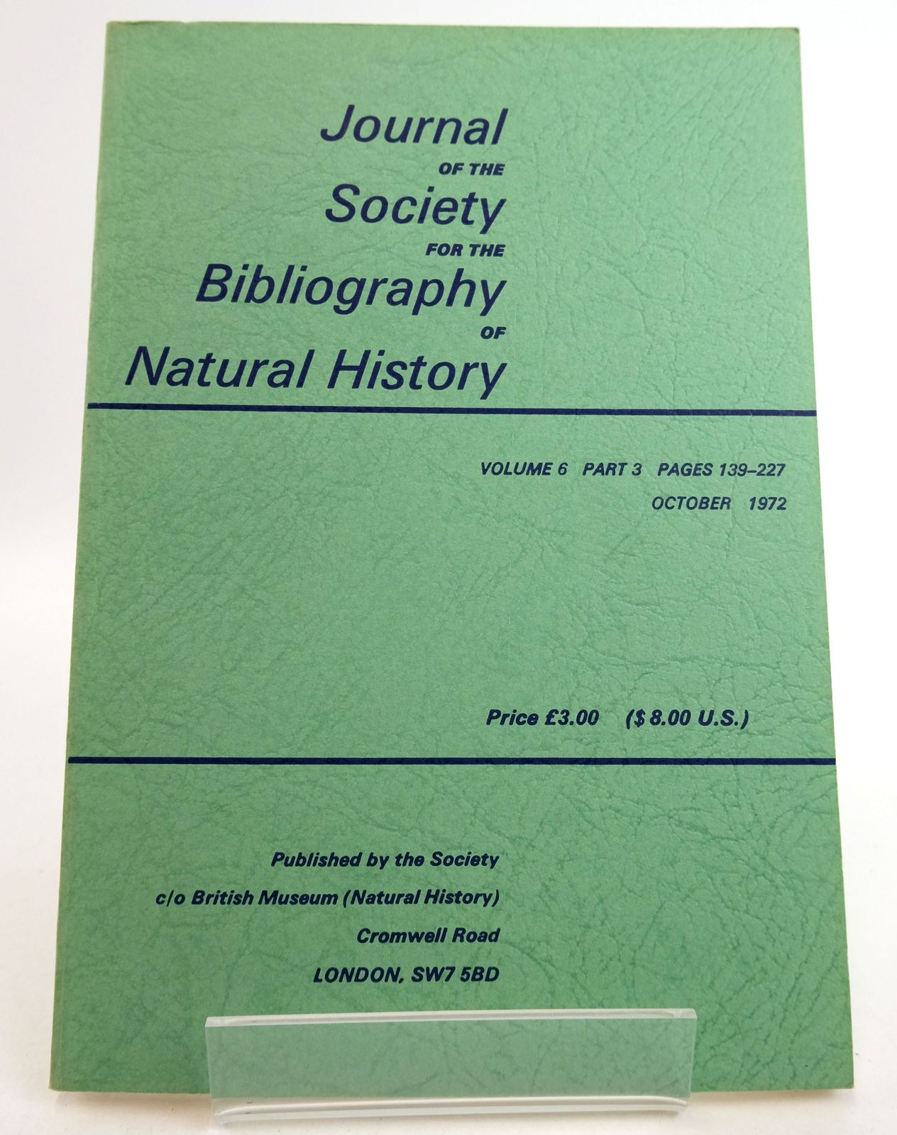 Photo of JOURNAL OF THE SOCIETY FOR THE BIBLIOGRAPHY OF NATURAL HISTORY VOLUME 6 PART 3- Stock Number: 1819473