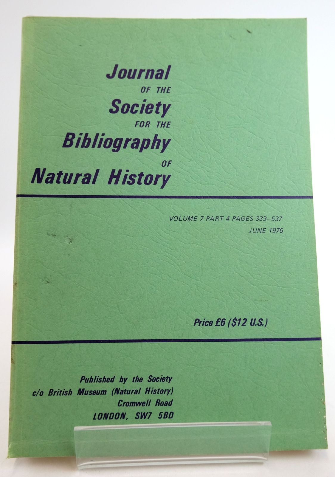 Photo of JOURNAL OF THE SOCIETY FOR THE BIBLIOGRAPHY OF NATURAL HISTORY VOLUME 7 PART 4 published by Society For The Bibliography Of Natural History (STOCK CODE: 1819475)  for sale by Stella & Rose's Books