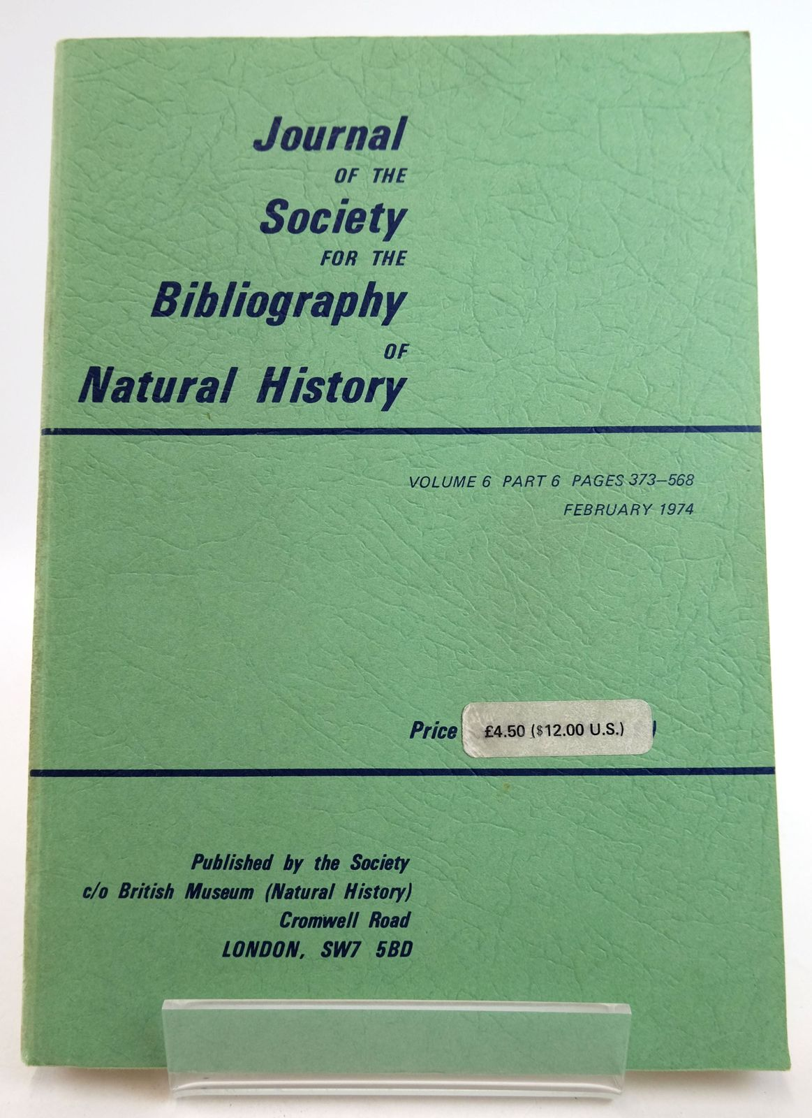Photo of THE JOURNAL OF THE SOCIETY FOR THE BIBLIOGRAPHY OF NATURAL HISTORY VOLUME 6 PART 6- Stock Number: 1819482