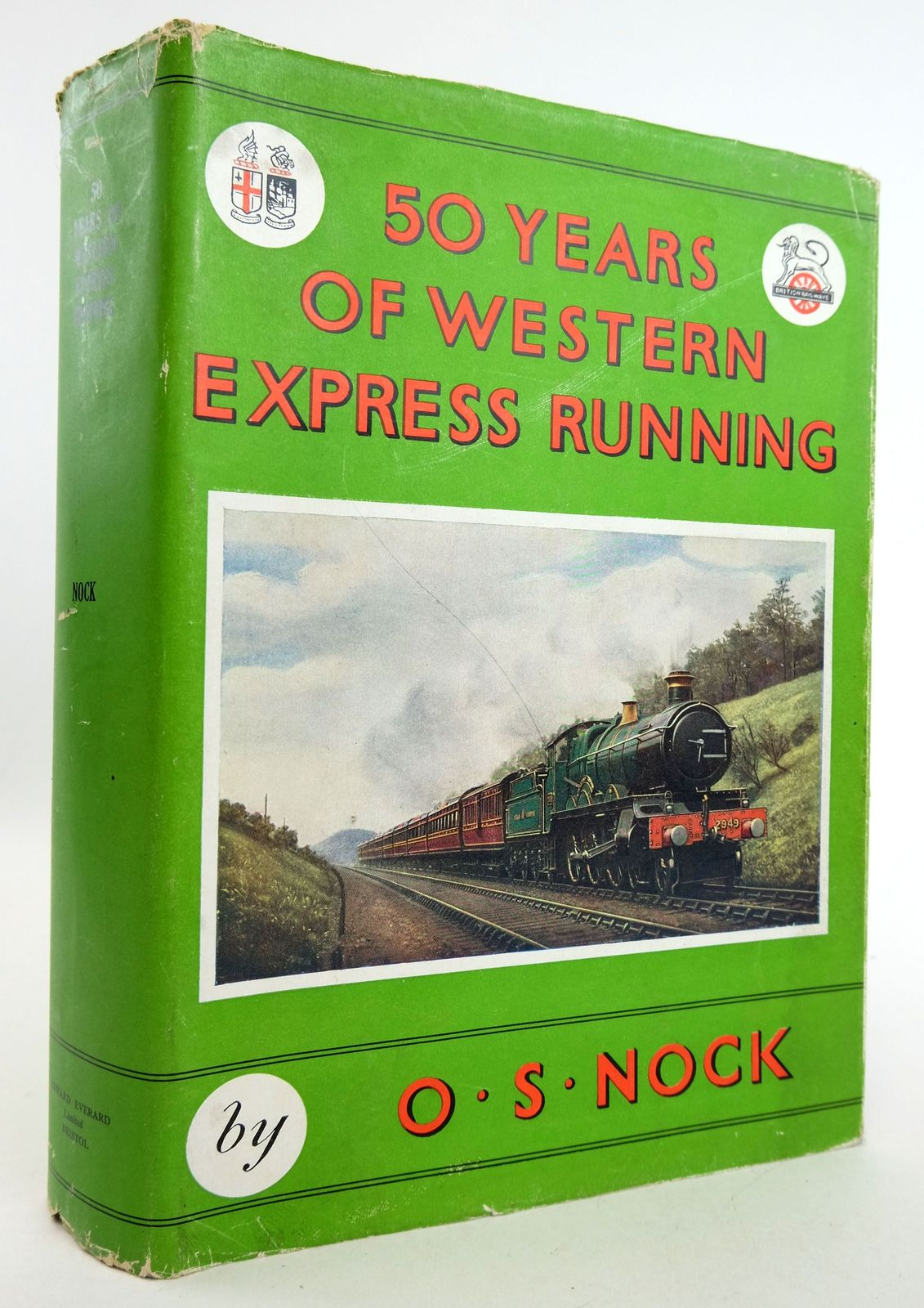 Photo of FIFTY YEARS OF WESTERN EXPRESS RUNNING written by Nock, O.S. published by Edward Everard Ltd (STOCK CODE: 1819491)  for sale by Stella & Rose's Books